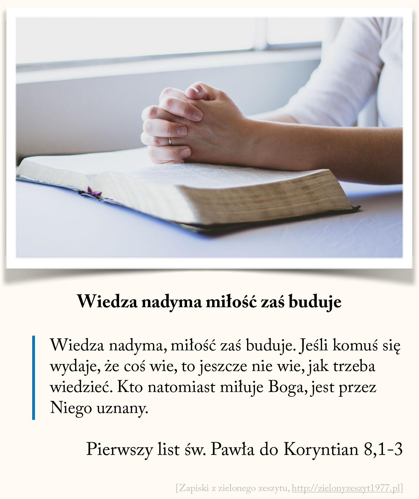 Wiedza nadyma miłość zaś buduje, Pierwszy list św. Pawła do Koryntian