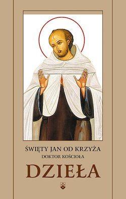 Dzieła wszystkie św. Jana od Krzyża, Sentencje, Jedno słowo wypowiedział Ojciec, Św. Jan od Krzyża