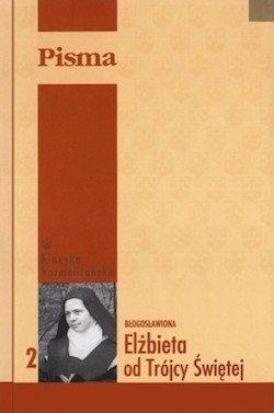 Listy z Karmelu, Moc moją dla Ciebie zachowam, św. Elżbieta od Trójcy Świętej