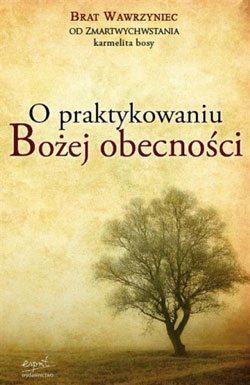 O praktykowaniu Bożej obecności, b. Wawrzyniec od Zmartwychwstania