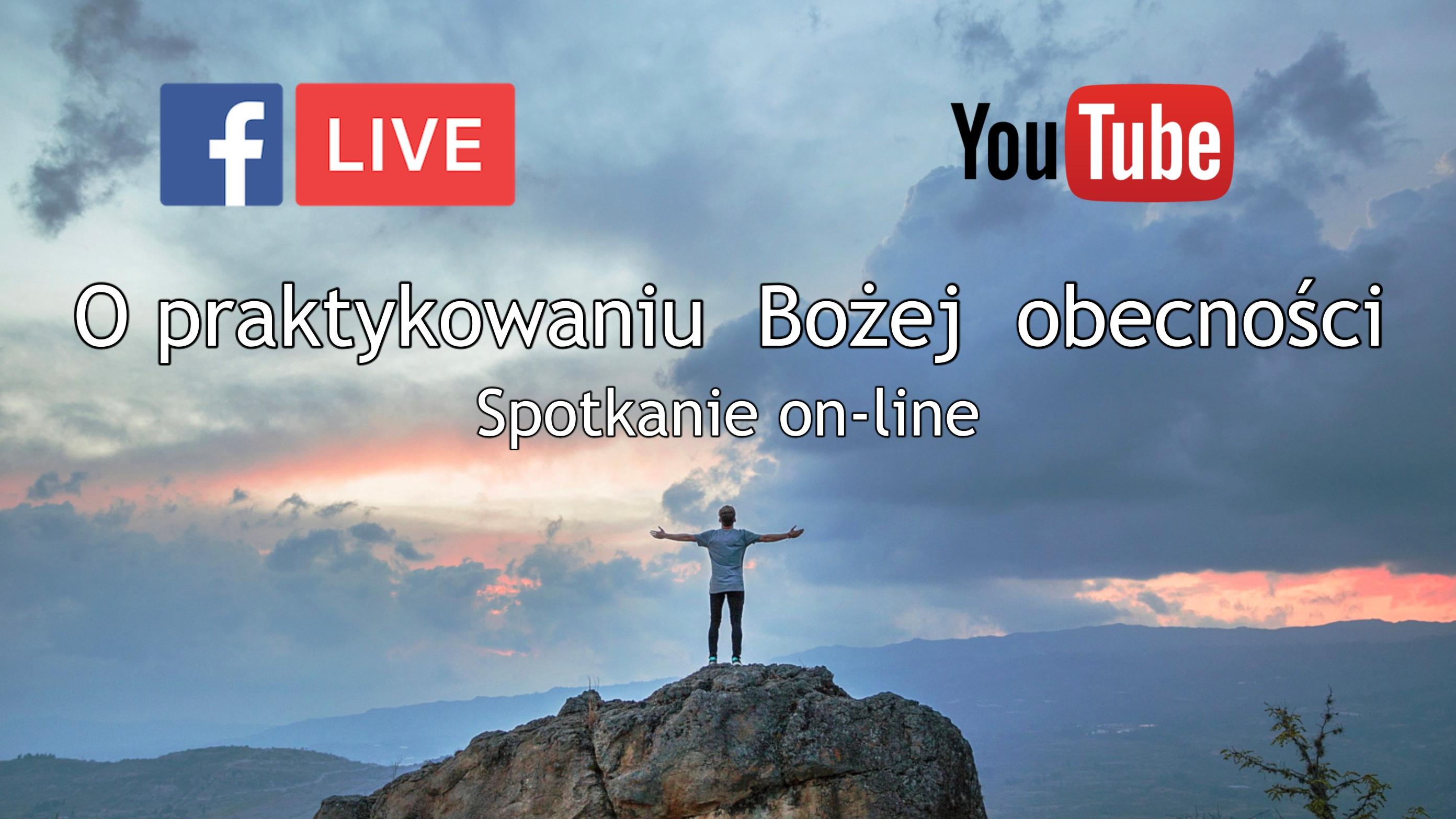 Spotkanie on-Line, O praktykowaniu Bożej obecności