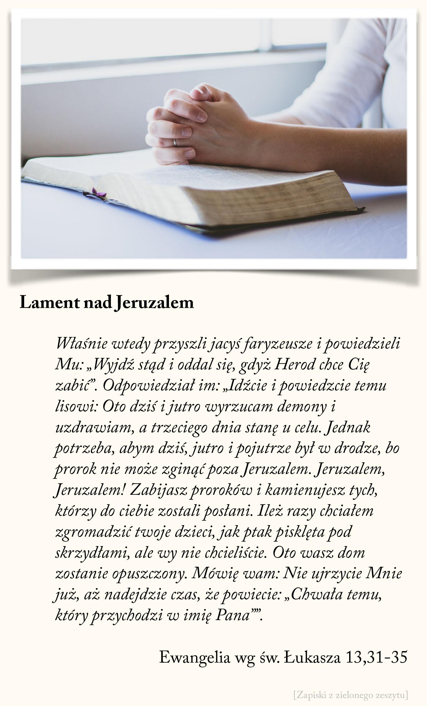 Lament nad Jeruzalem, Ewangelia wg św. Łukasza