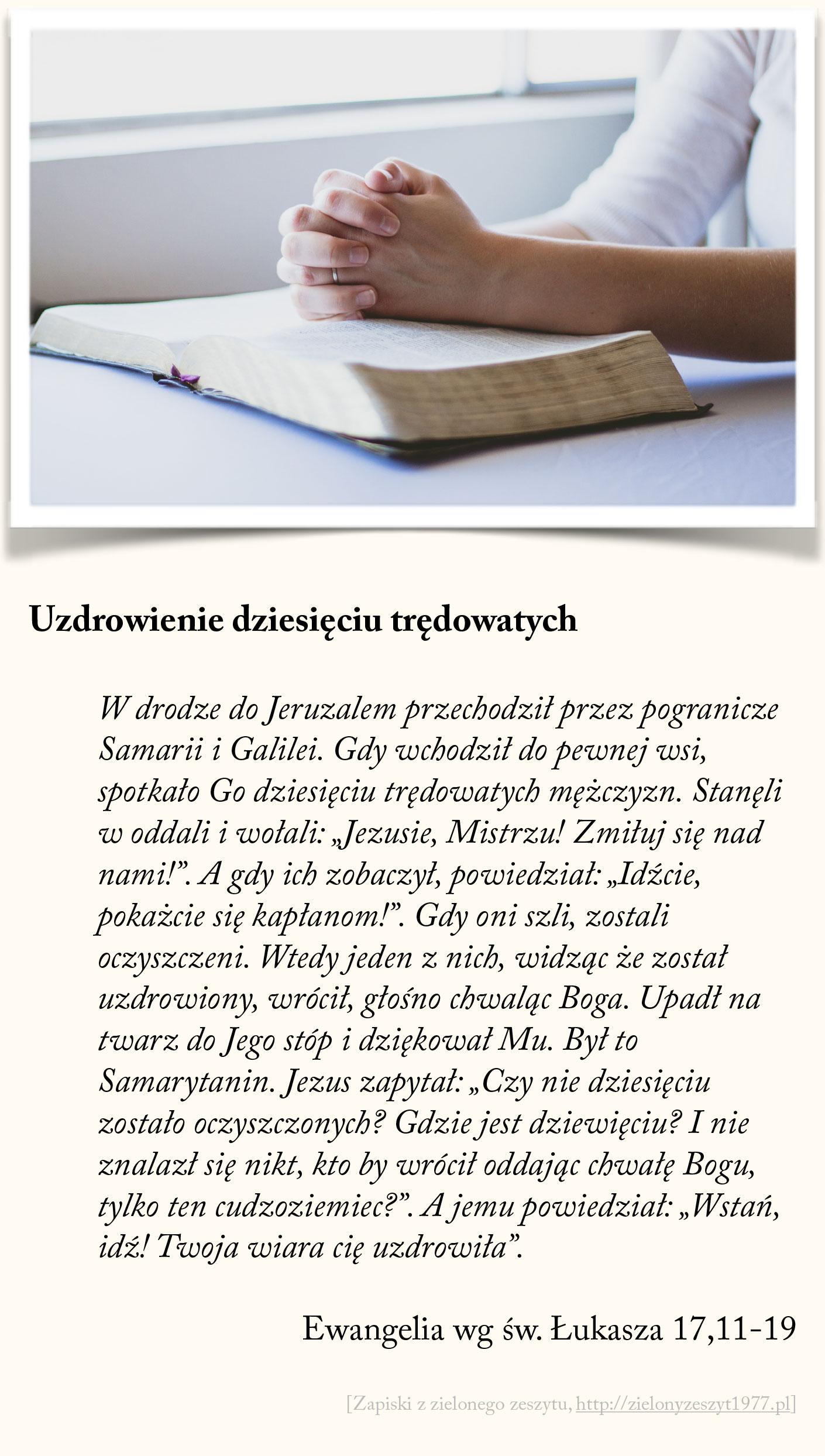Uzdrowienie dziesięciu trędowatych, Ewangelia wg św. Łukasza