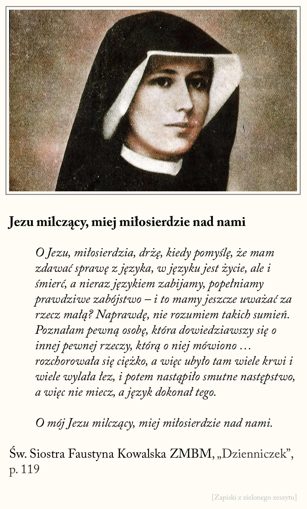 Jezu milczący miej miłosierdzie nad nami, św. Faustyna Kowalska