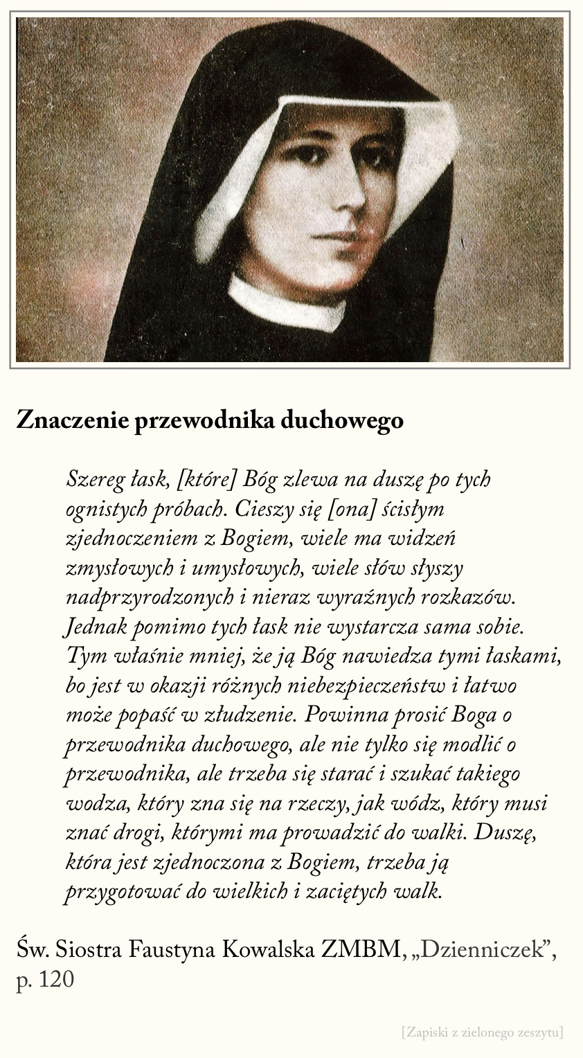 Znaczenie przewodnika duchowego, św. Faustyna Kowalska