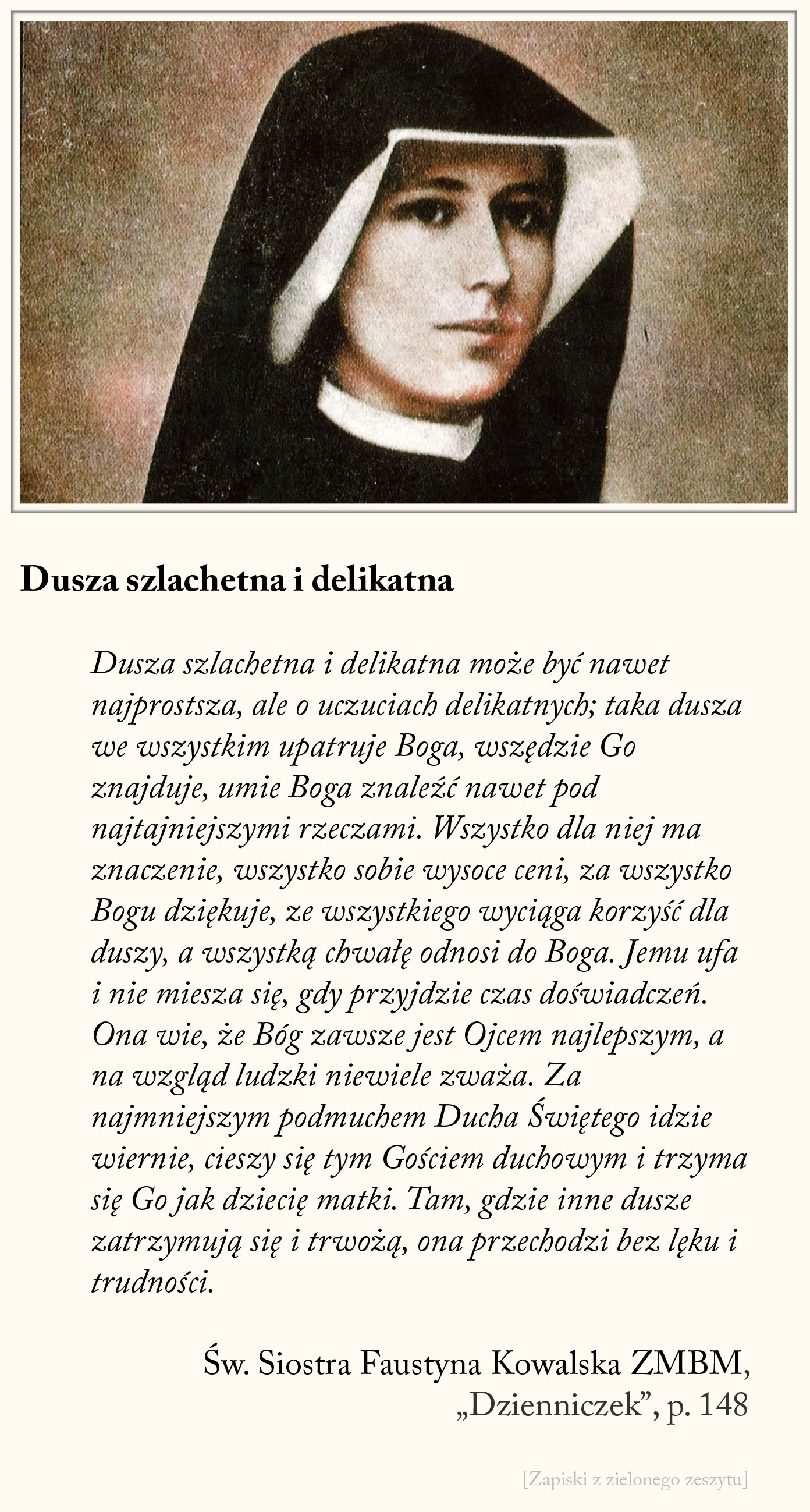 Dusza szlachetna i delikatna, św. Faustyna Kowalska