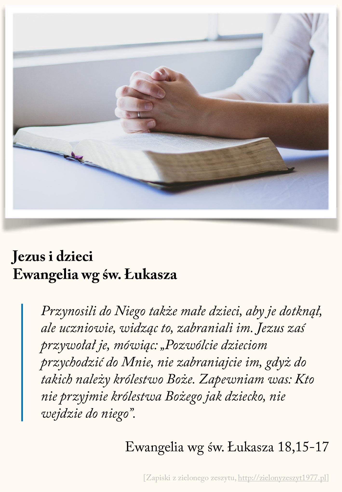 Jezus i dzieci, Ewangelia wg św. Łukasza