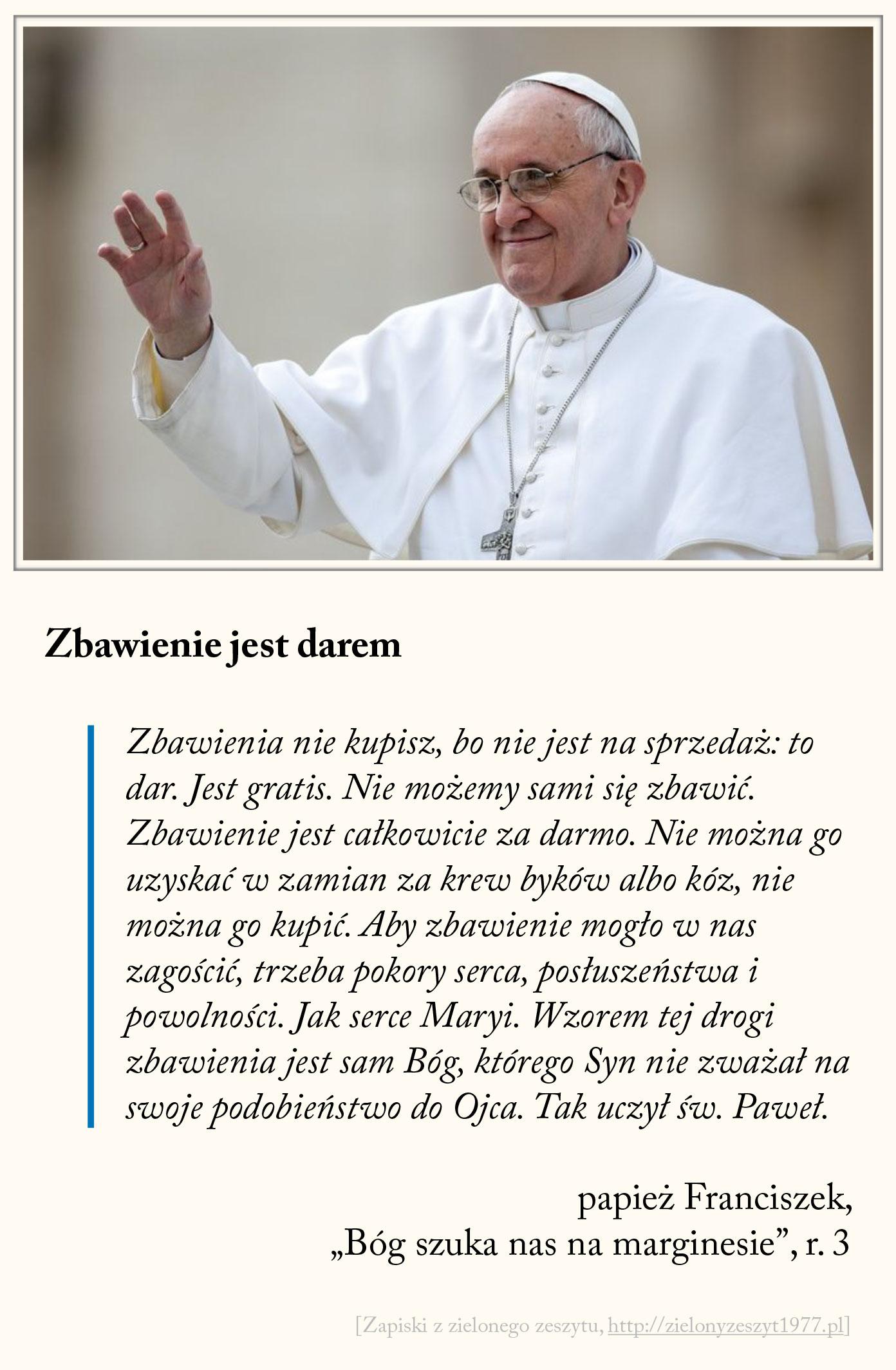 Zbawienie jest darem, papież Franciszek