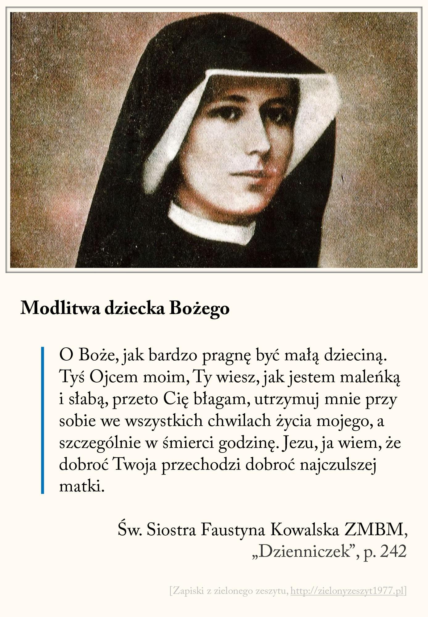 Modlitwa dziecka Bożego, św. Faustyna Kowalska, Dzienniczek