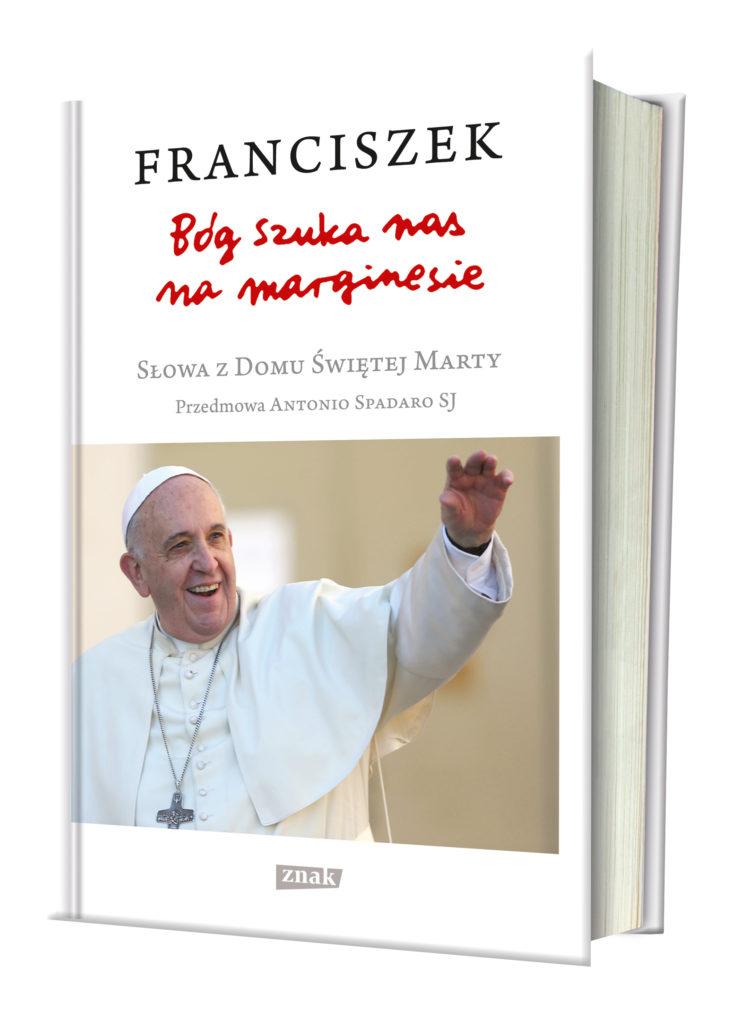 Bóg szuka nas na marginesie, Poznać Jezusa, papież Franciszek
