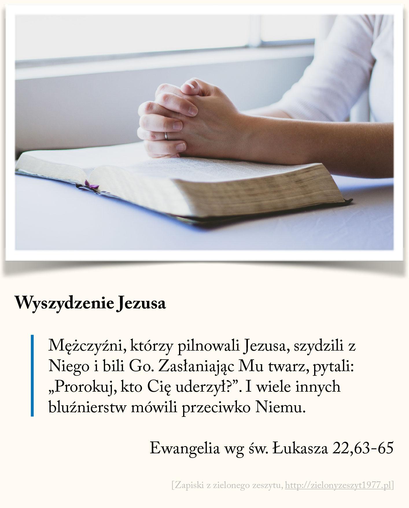 Wyszydzenie Jezusa, Ewangelia wg św. Łukasza