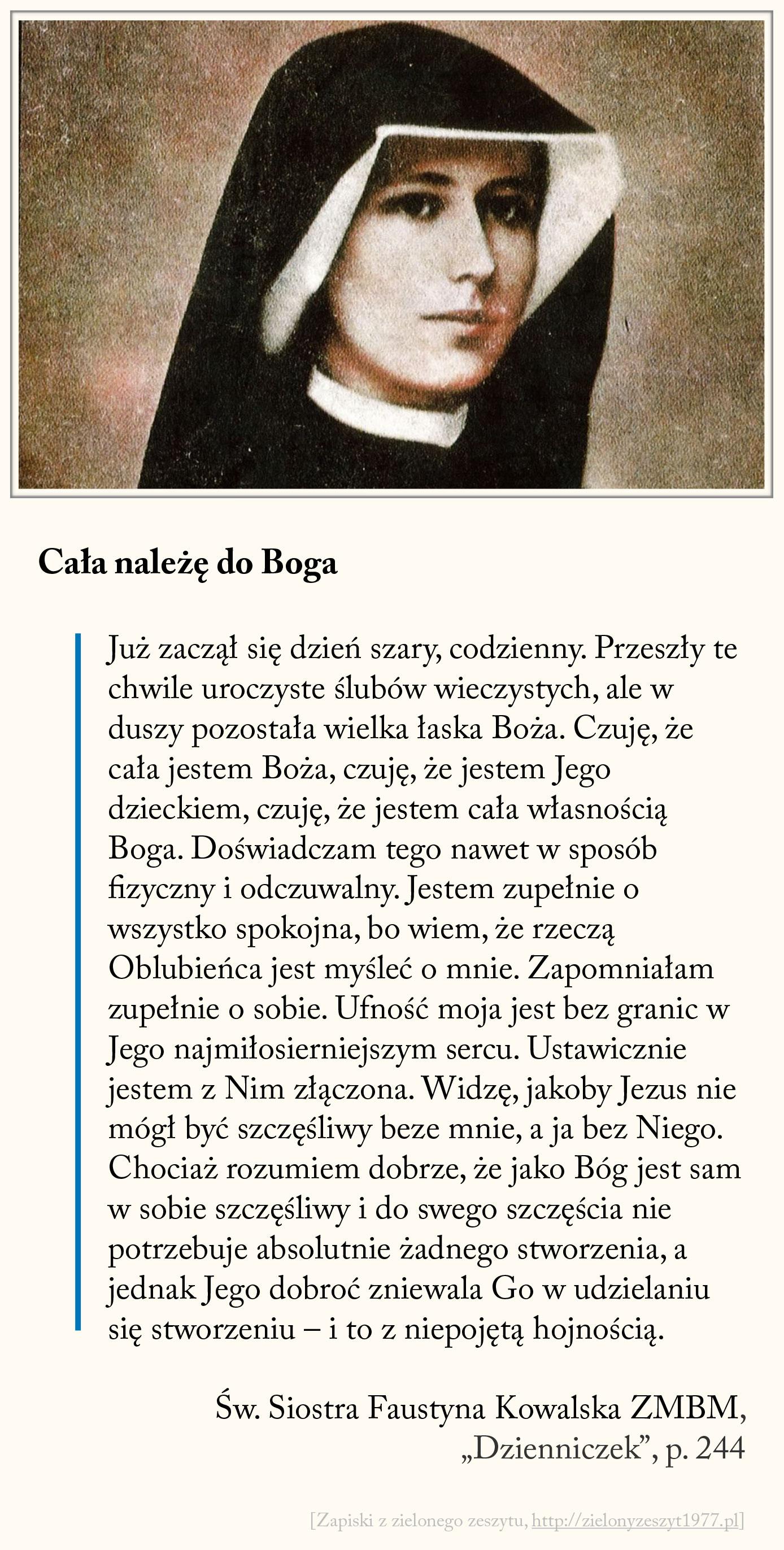 Cała należę do Boga, św. Faustyna Kowalska, Dzienniczek