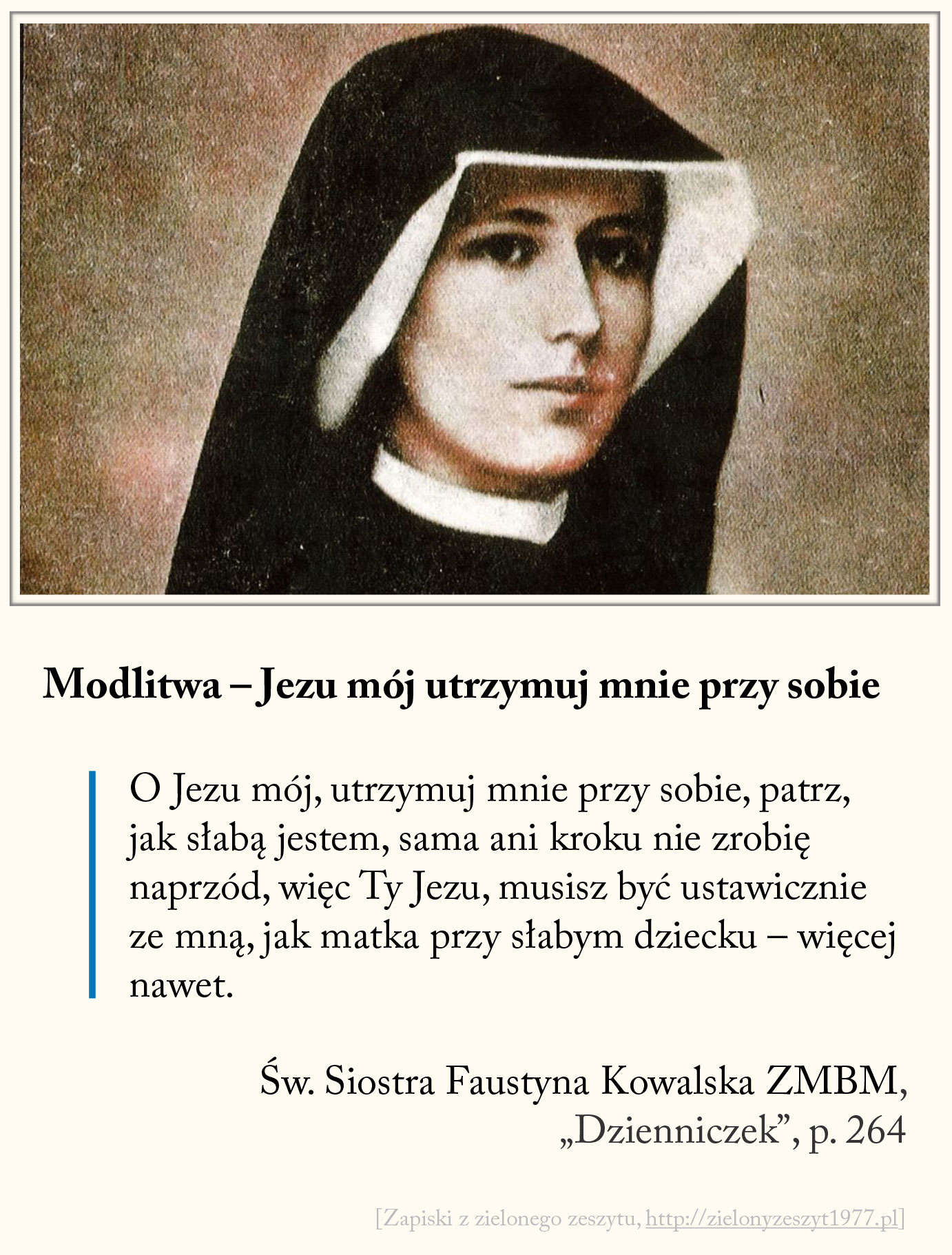 Modlitwa - Jezu mój utrzymuj mnie przy sobie, św. Faustyna Kowalska