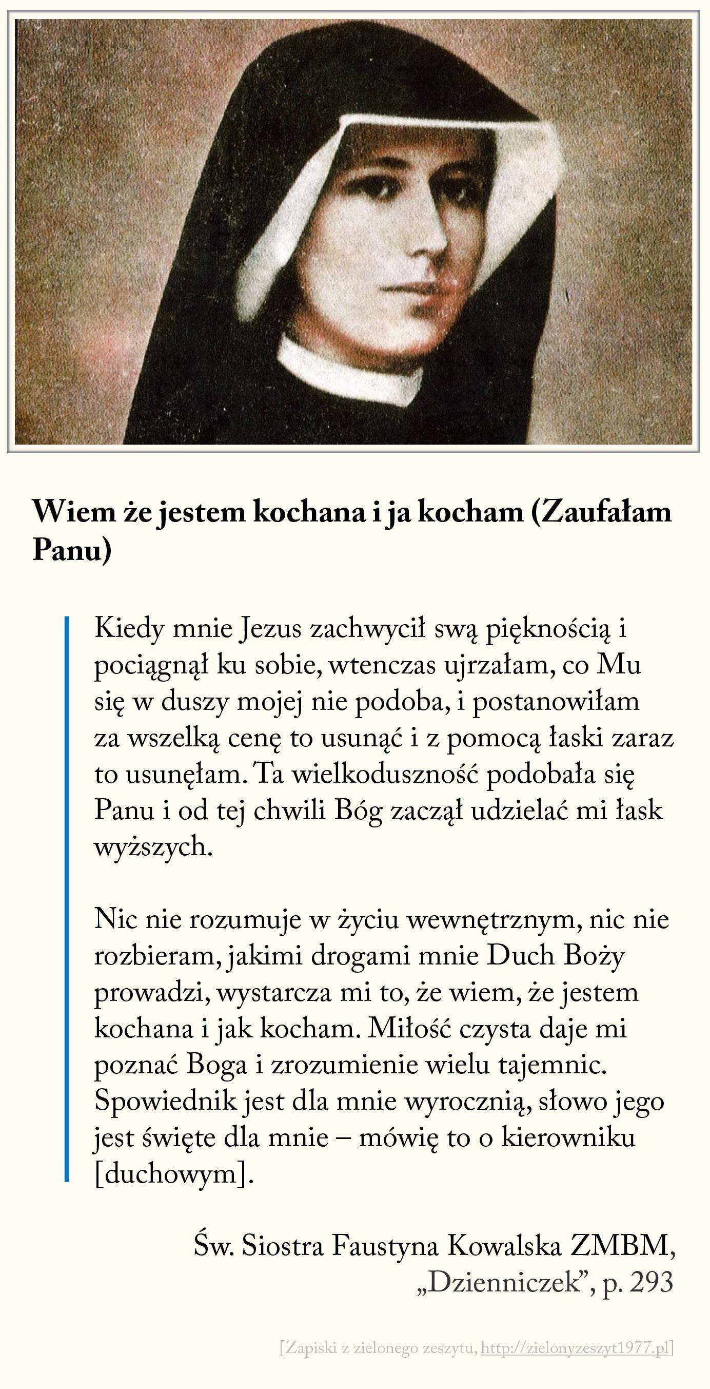 Wiem że jestem kochana i ja kocham (Zaufałam Panu), św. Faustyna Kowalska