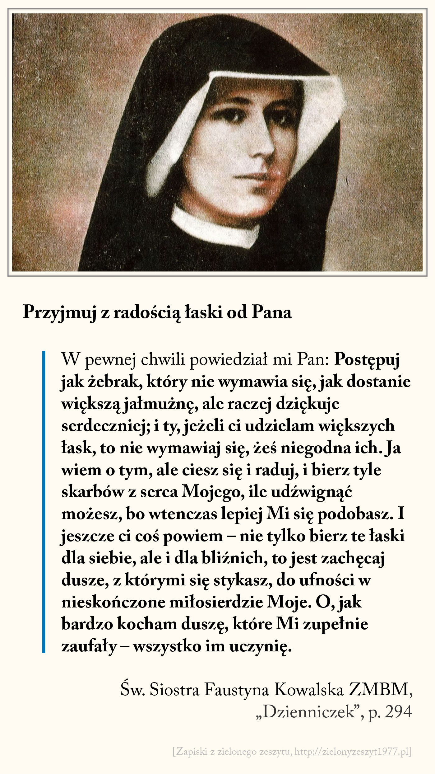 Przyjmuj z radością łaski od Pana, św. Faustyna Kowalska