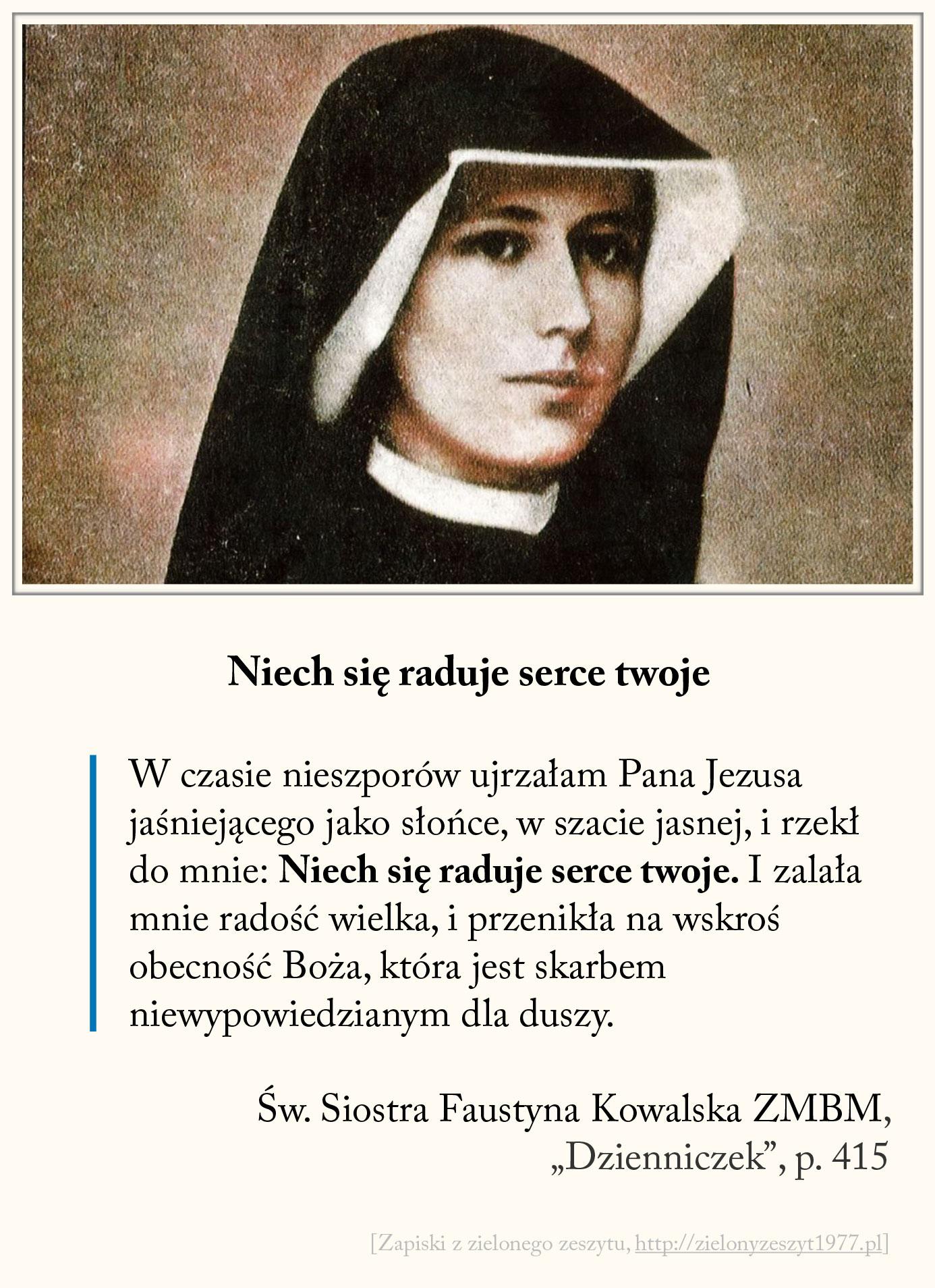 Niech się raduje serce twoje, św. Faustyna Kowalska