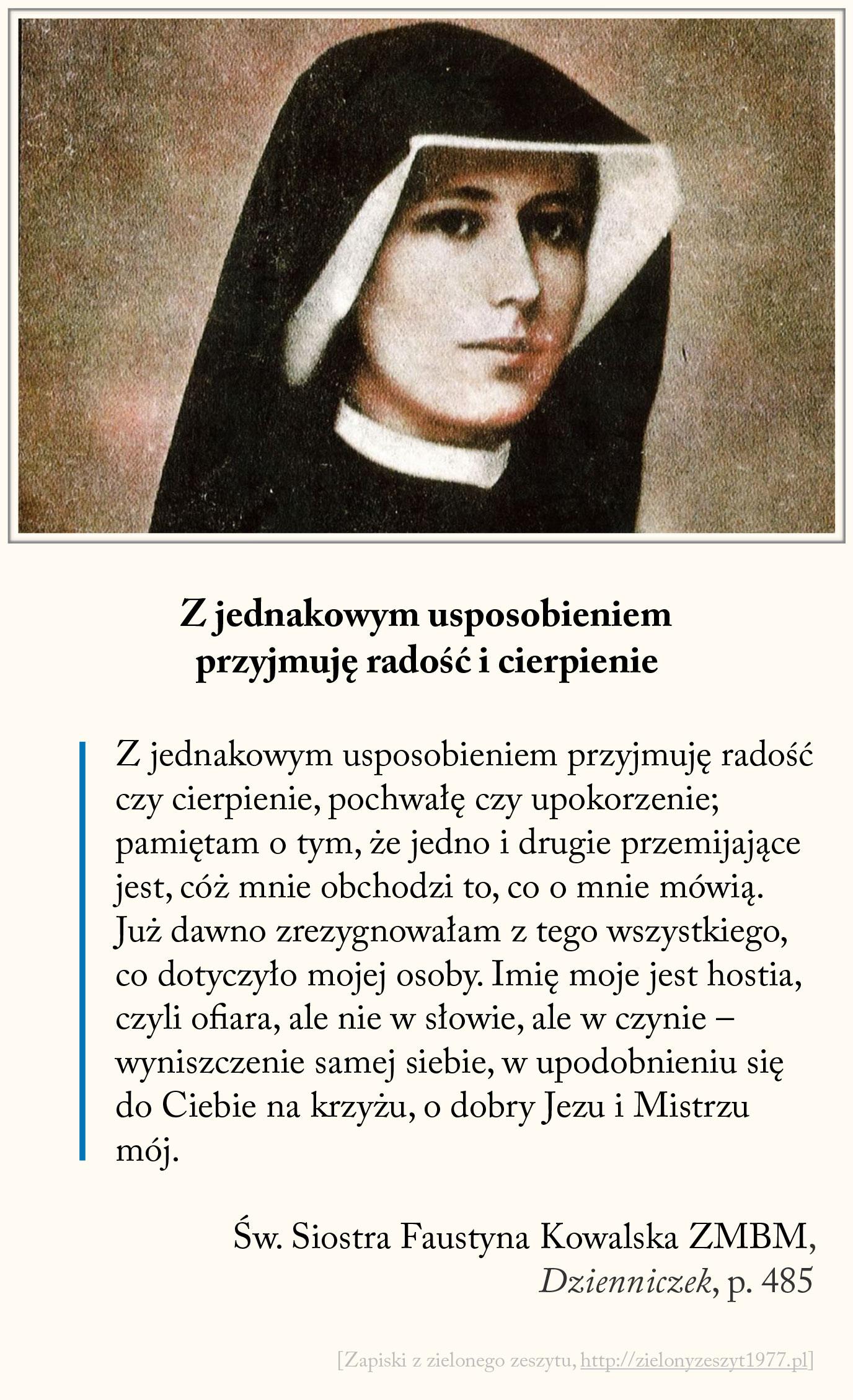 Z jednakowym usposobieniem przyjmuję radość i cierpienie, św. Faustyna Kowalska