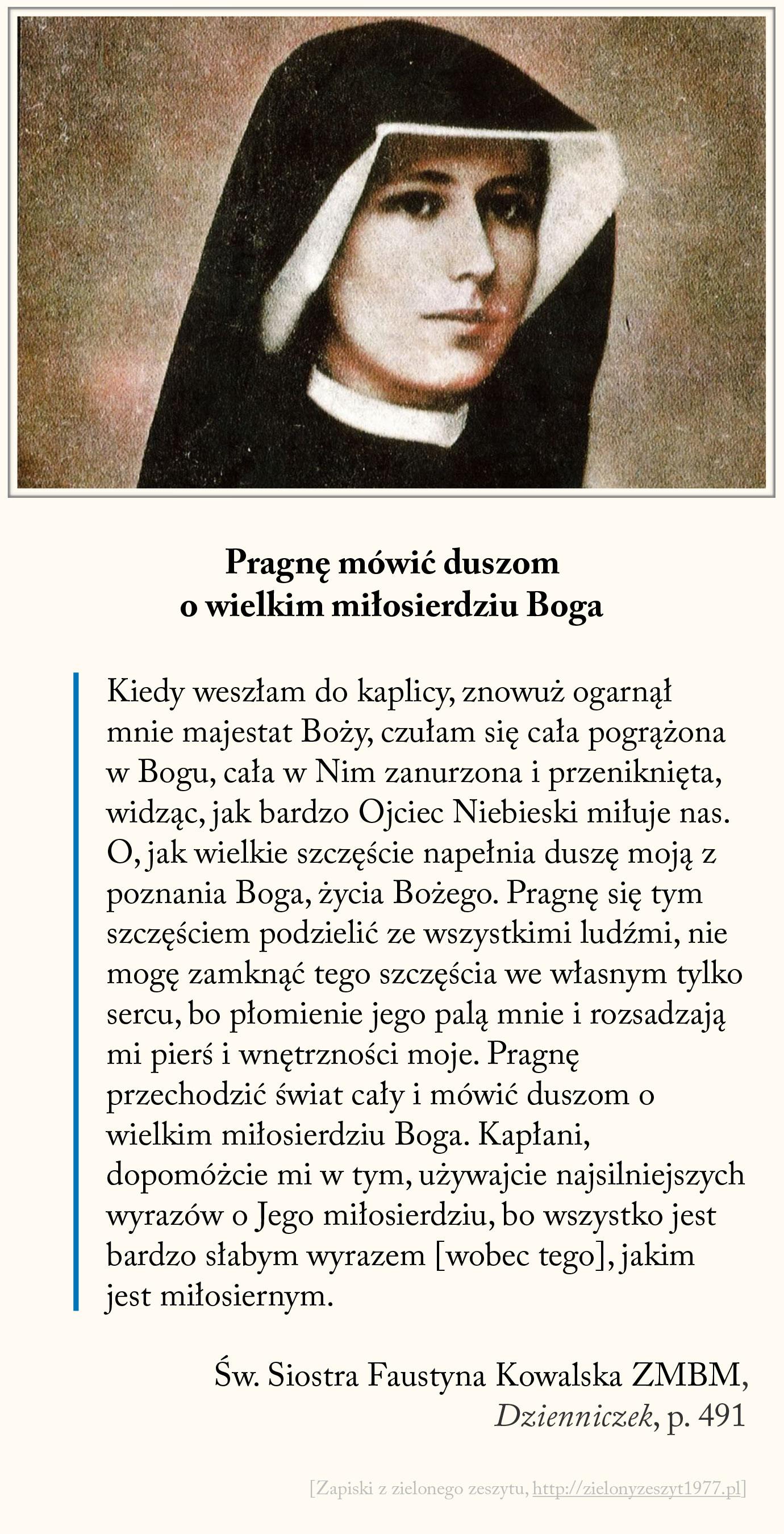 Córko Moja, bierz łaski, bierz ile udźwignąć zdołasz; św. Faustyna Kowalska