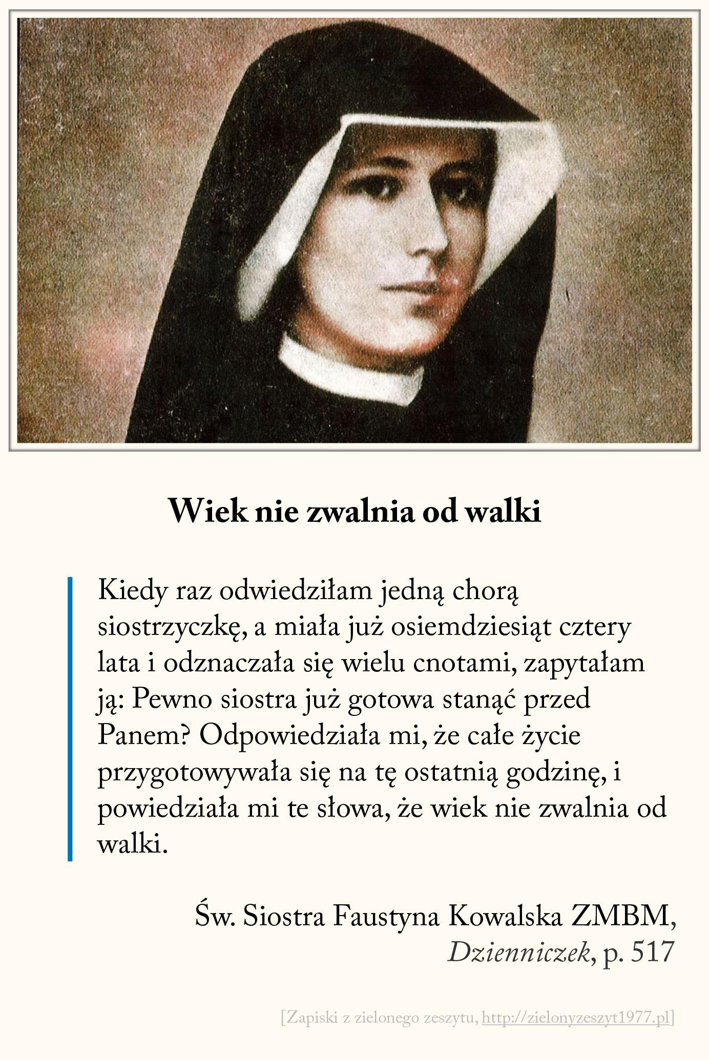 Wiek nie zwalnia od walki, św. Faustyna Kowalska