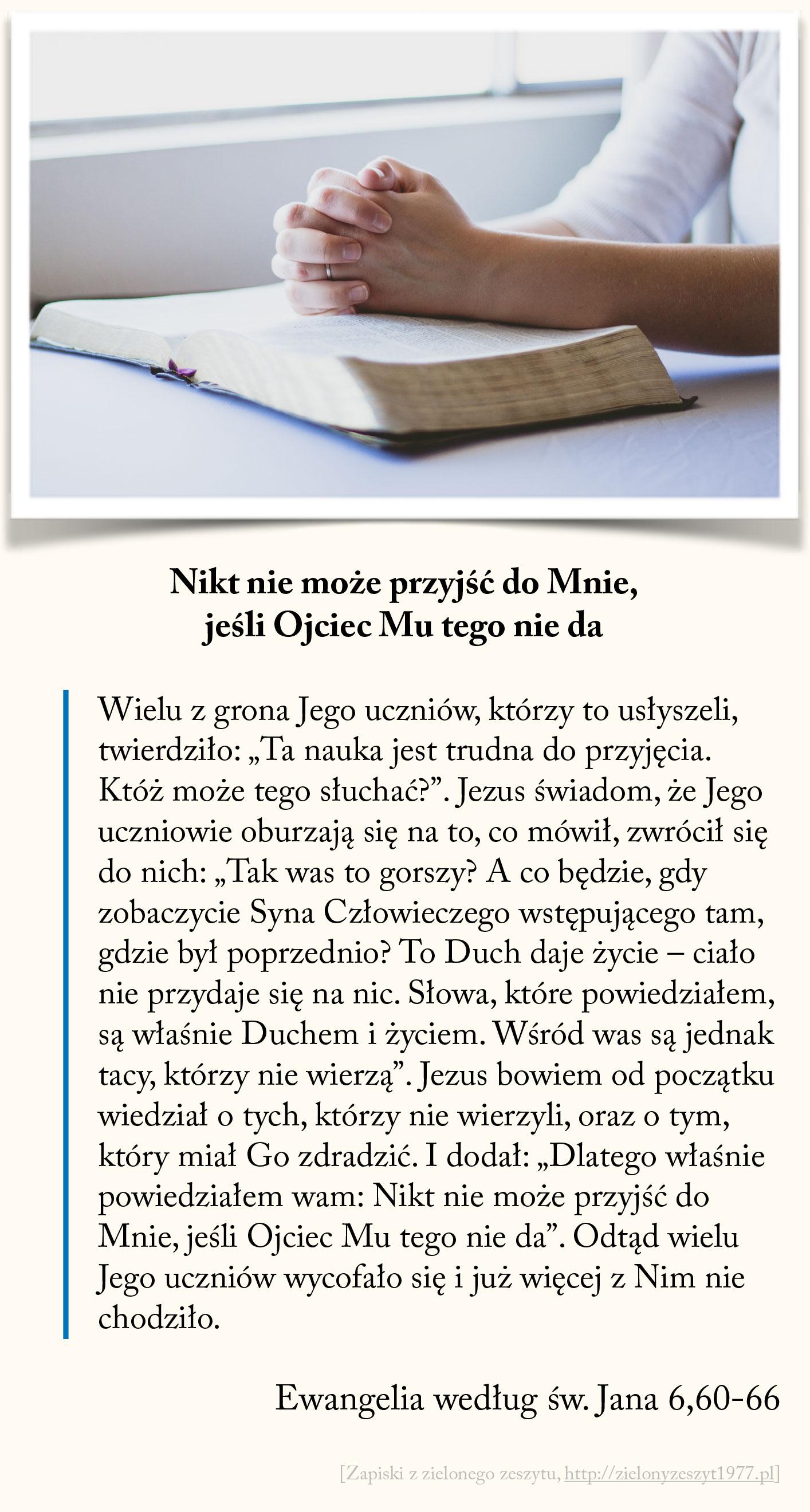 Nikt nie może przyjść do Mnie jeśli Ojciec Mu tego nie da, Ewangelia wg św. Jana