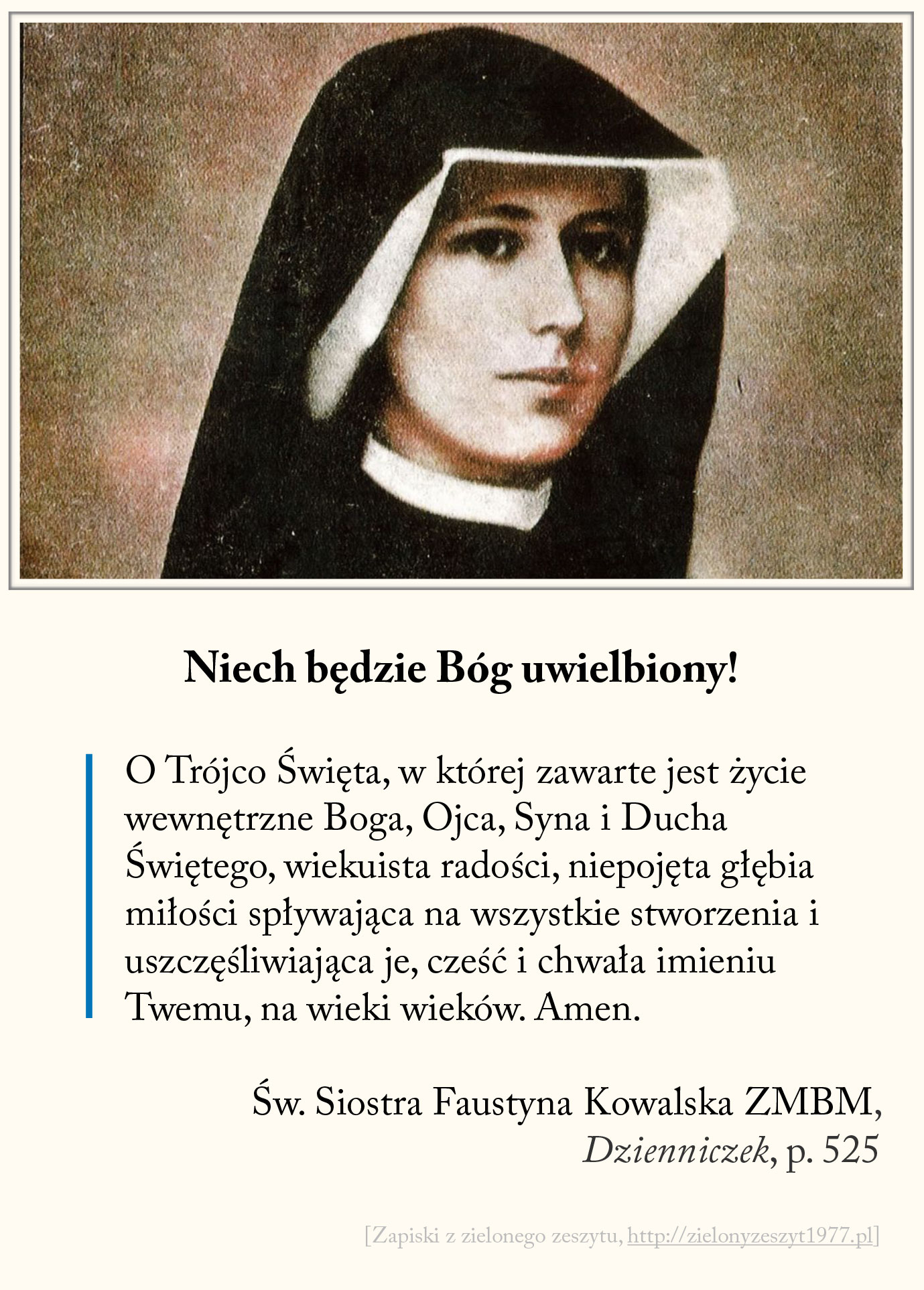 Niech będzie Bóg uwielbiony! św. Faustyna Kowalska