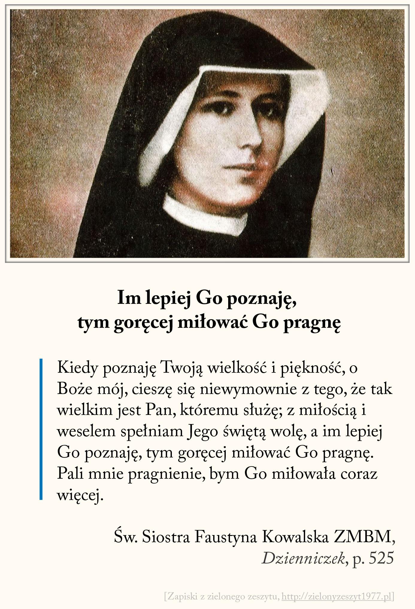 Im lepiej Go poznaję tym goręcej miłować Go pragnę, św. Faustyna Kowalska