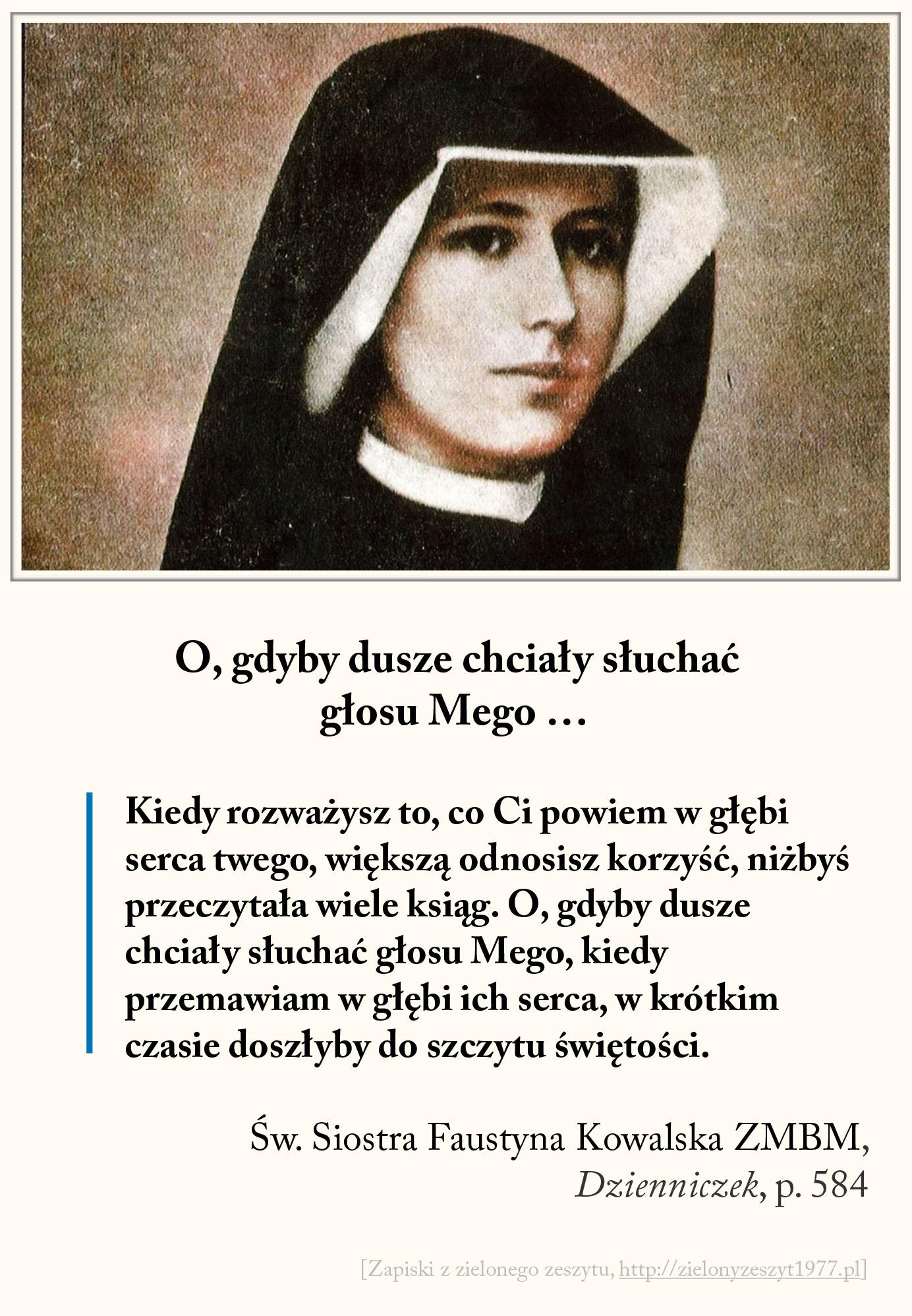 O, gdyby dusze chciały słuchać głosu Mego ..., św. Faustyna Kowalska