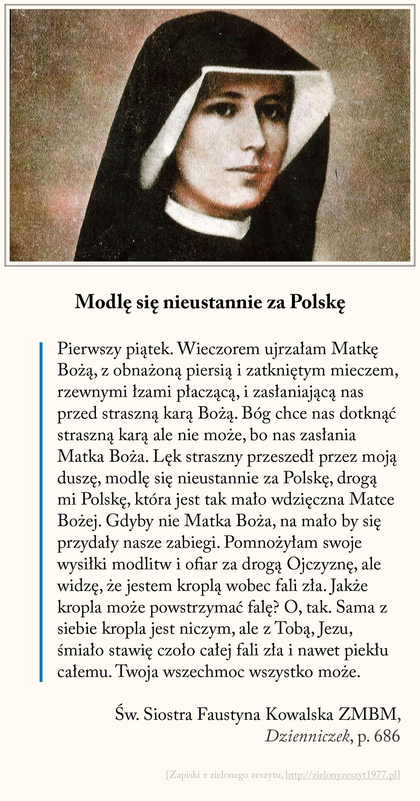 Modlę się nieustannie za Polskę, św. Faustyna Kowalska