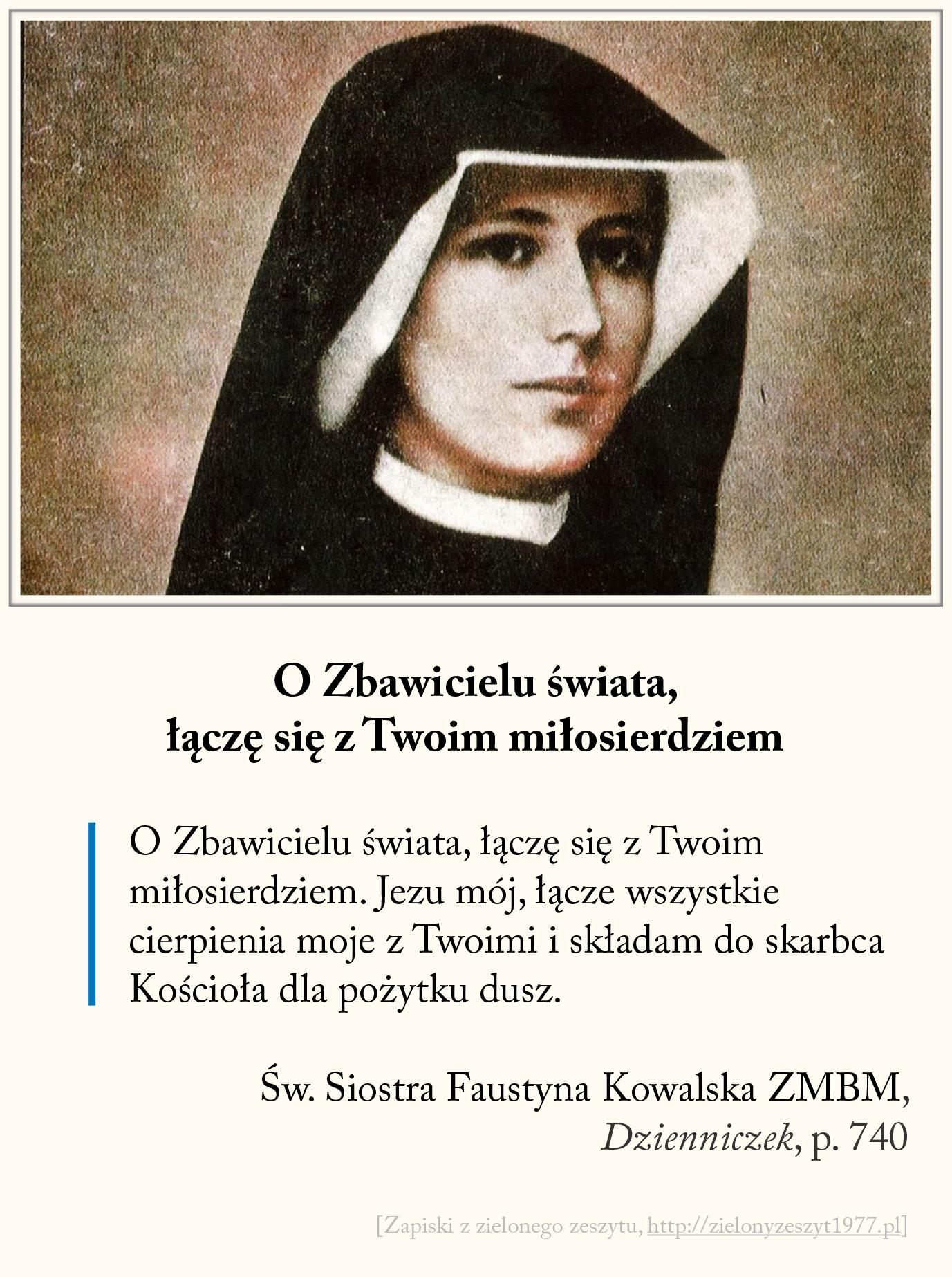 O Zbawicielu świata, łączę się z Twoim miłosierdziem, św. Faustyna Kowalska