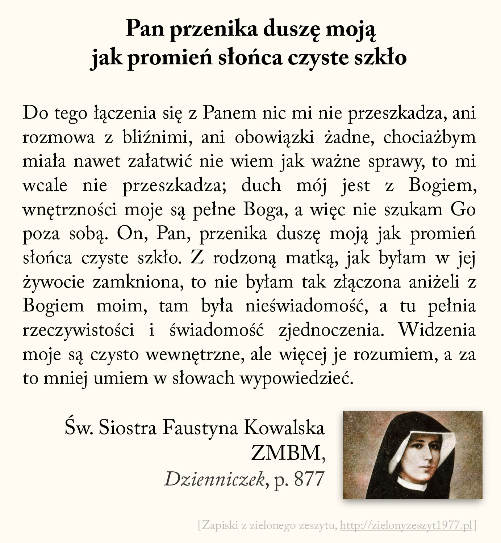 Pan przenika duszę moją jak promień słońca czyste szkło, św. Faustyna Kowalska