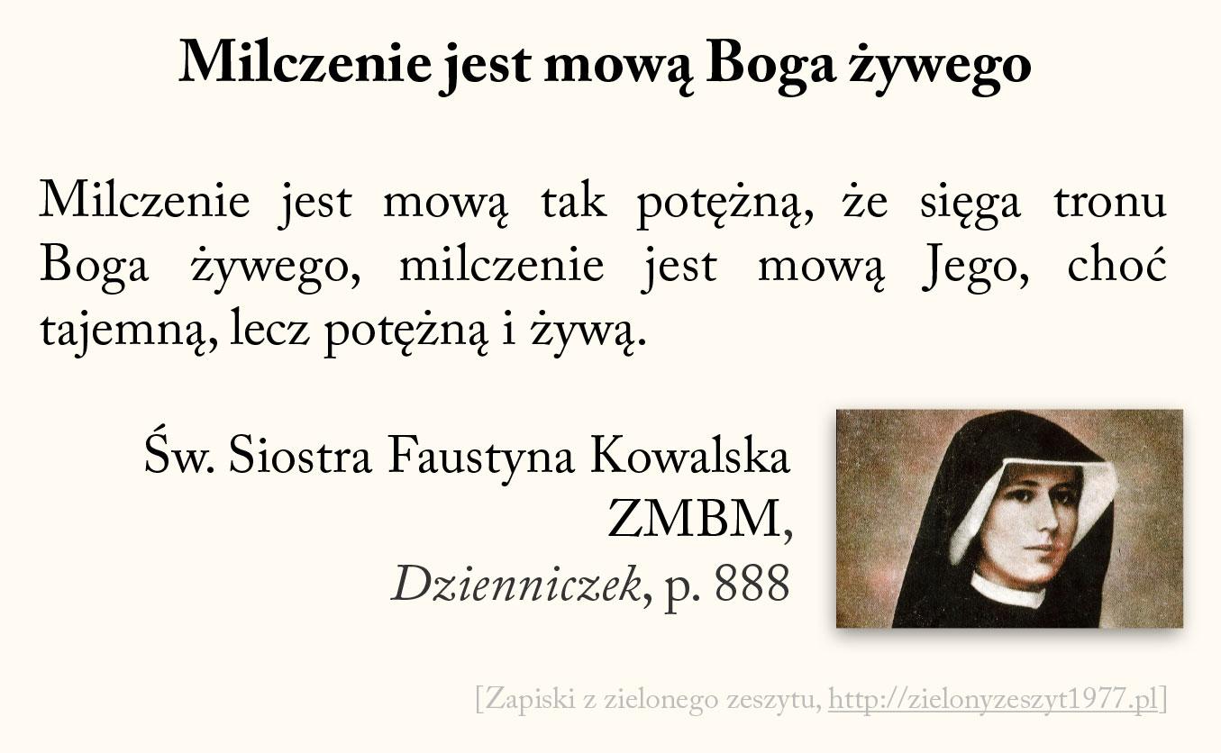 Milczenie jest mową Boga żywego, św. Faustyna Kowalska