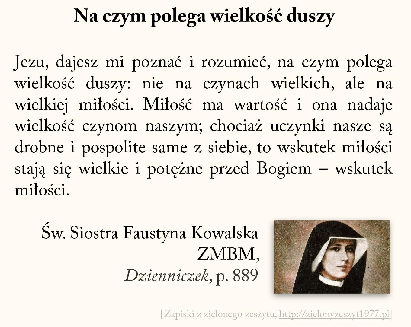 Na czym polega wielkość duszy, św. Faustyna Kowalska