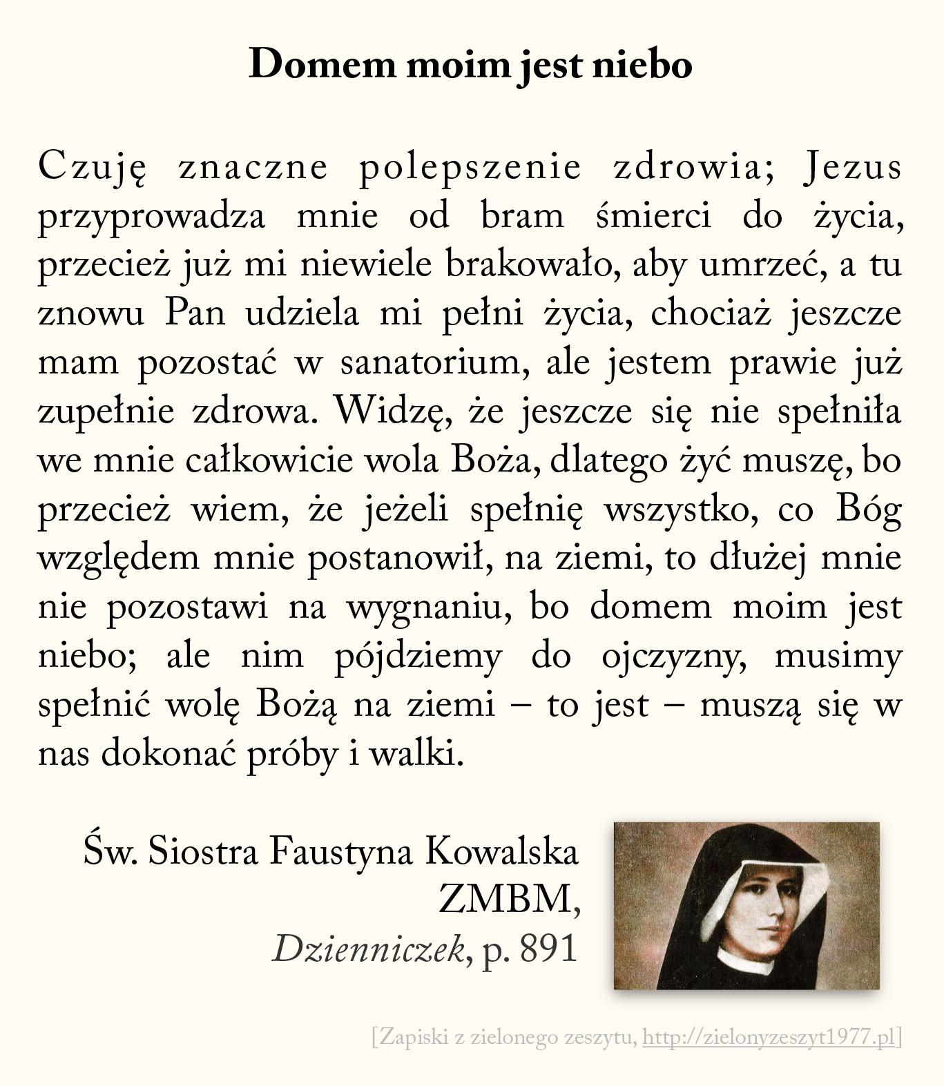 Domem moim jest niebo, św. Faustyna Kowalska
