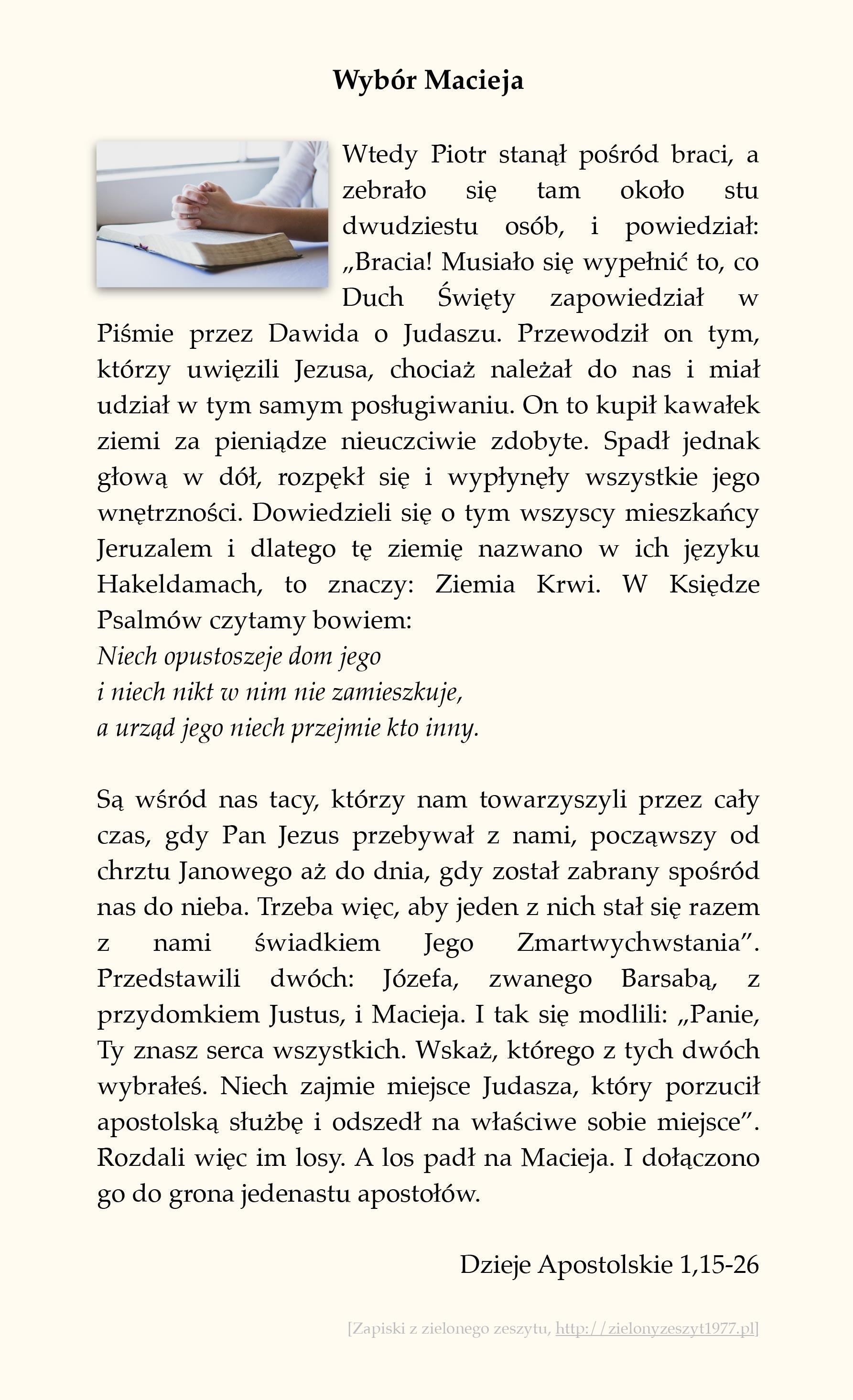 Wybór Macieja, Dzieje Apostolskie (#5)