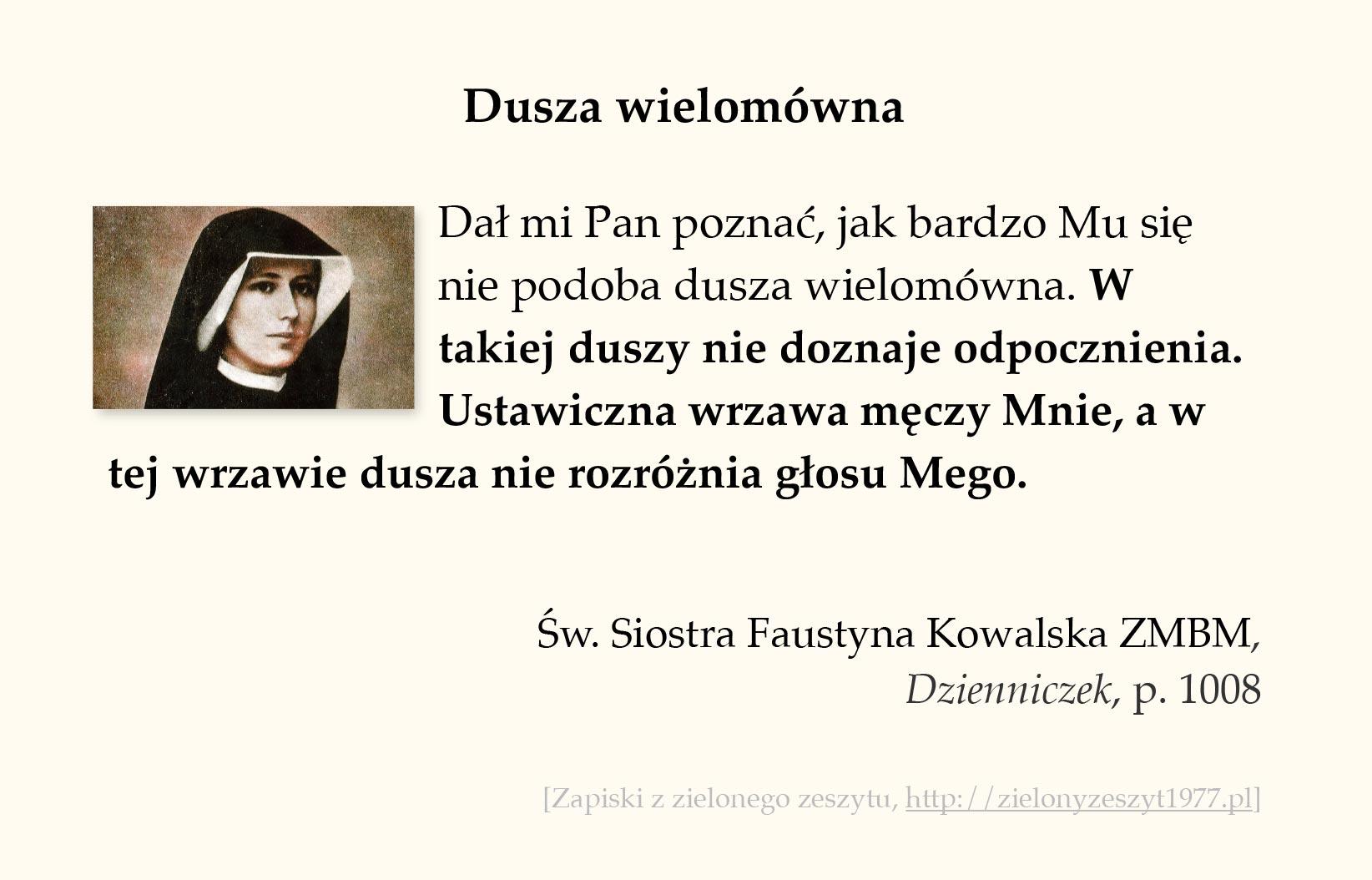 Dusza wielomówna, św. Faustyna Kowalska