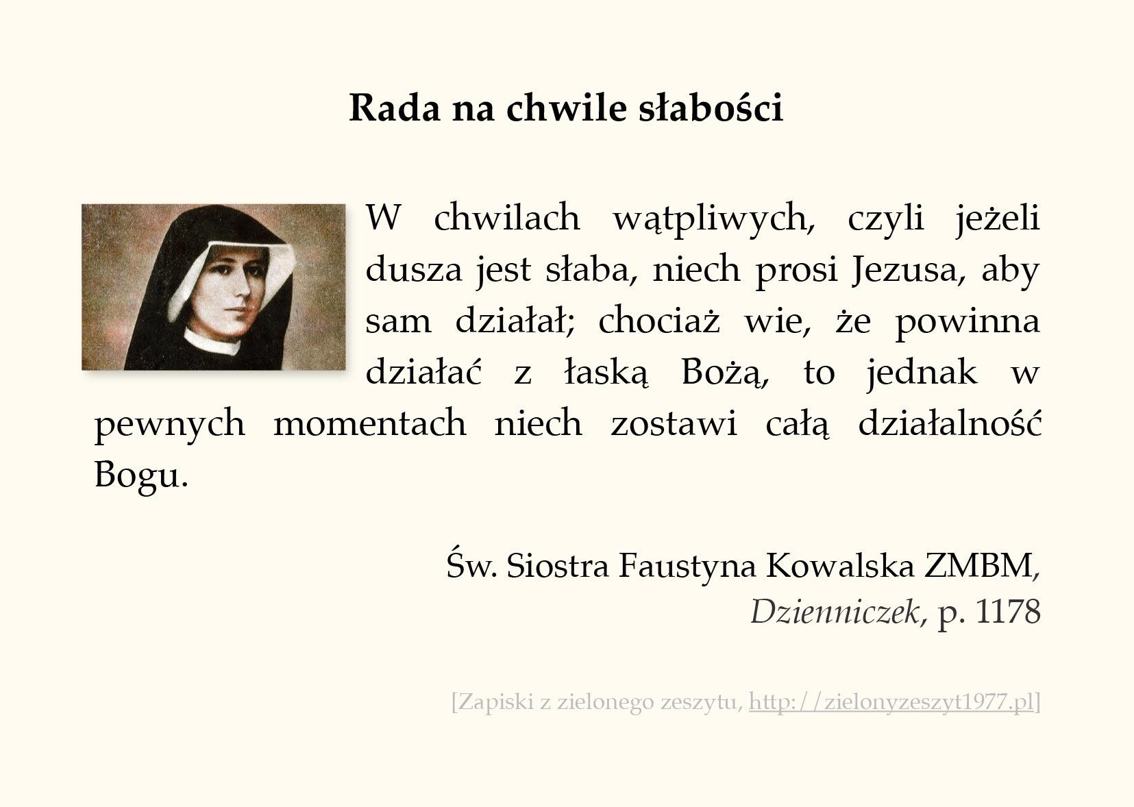 Rada na chwile słabości, św. Faustyna Kowalska