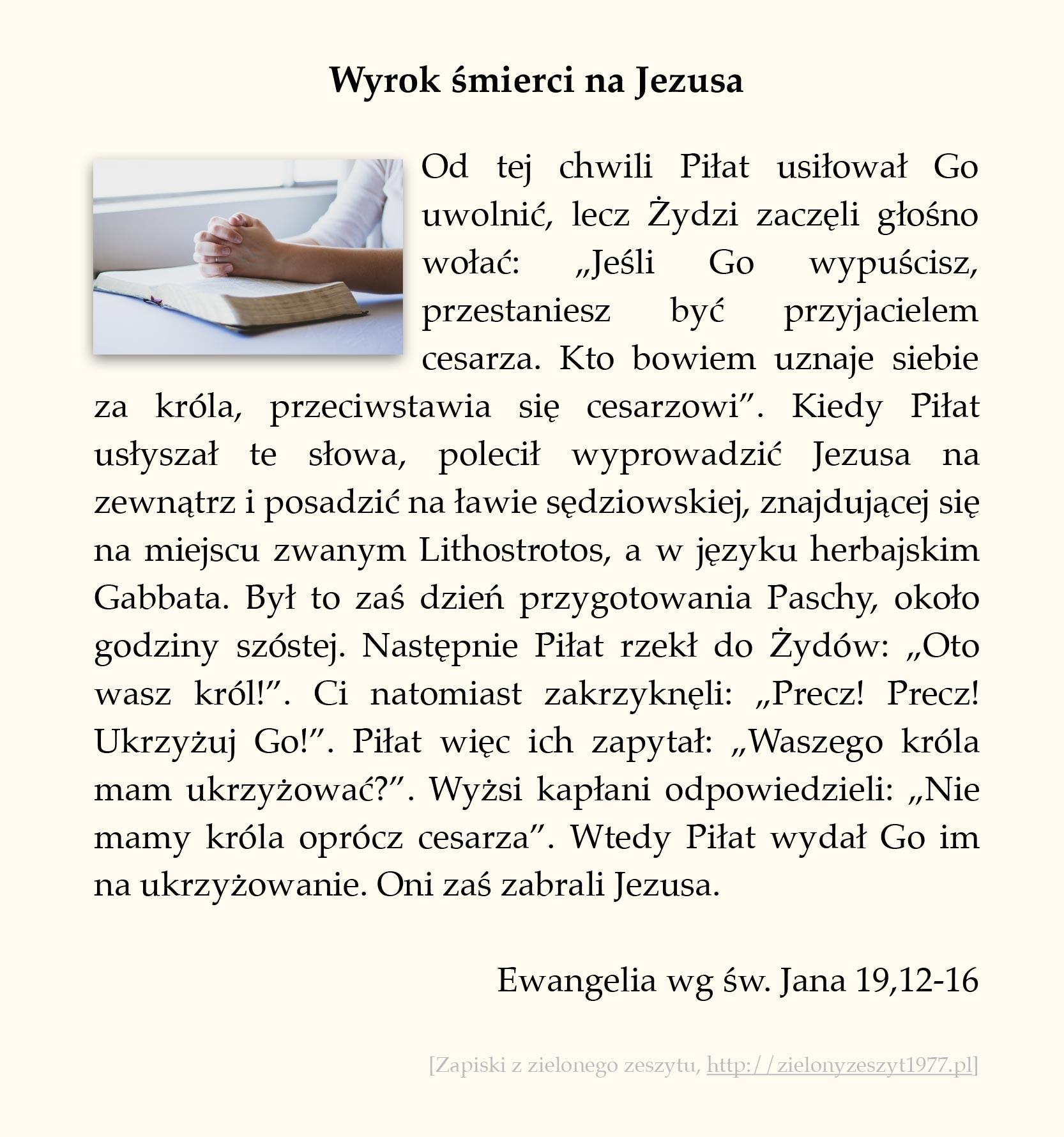 Wyrok śmierci na Jezusa, Ewangelia wg św. Jana (#91)