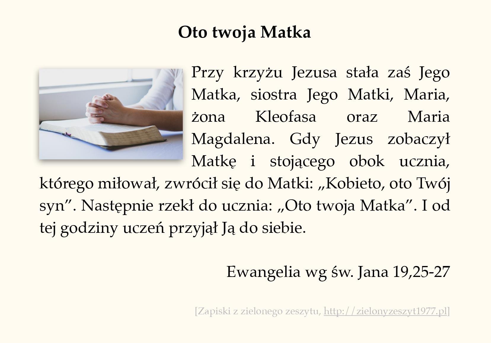Oto twoja Matka, Ewangelia wg św. Jana (#94)