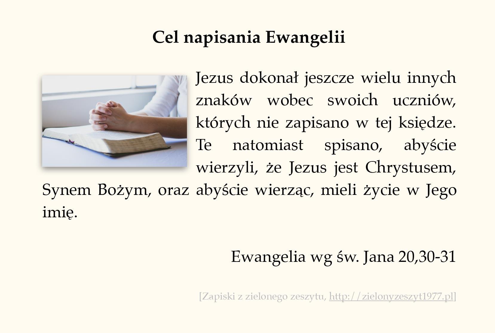 Cel napisania Ewangelii, Ewangelia wg św. Jana (#102)