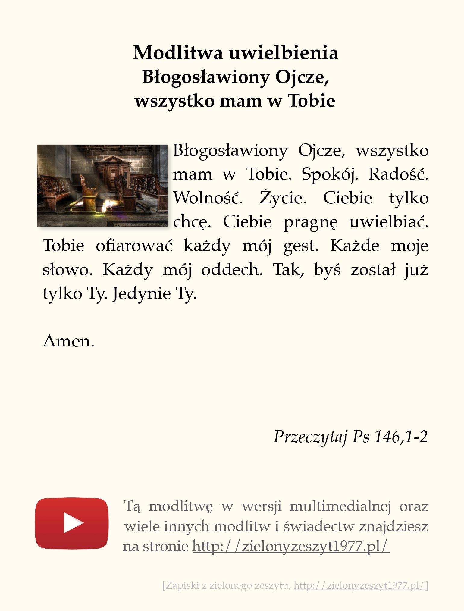 Modlitwa uwielbienia - Błogosławiony Ojcze, wszystko mam w Tobie