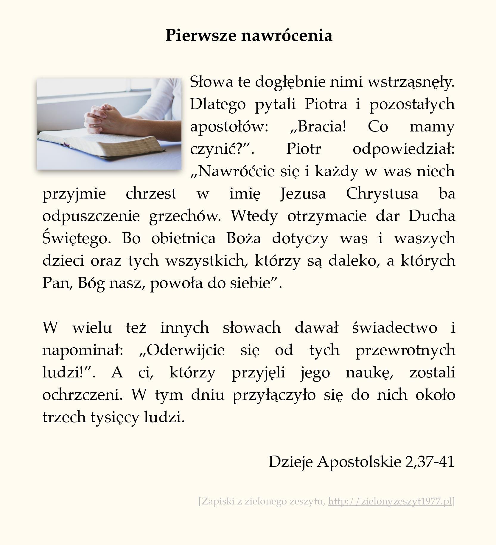 Pierwsze nawrócenia, Dzieje Apostolskie (#10)