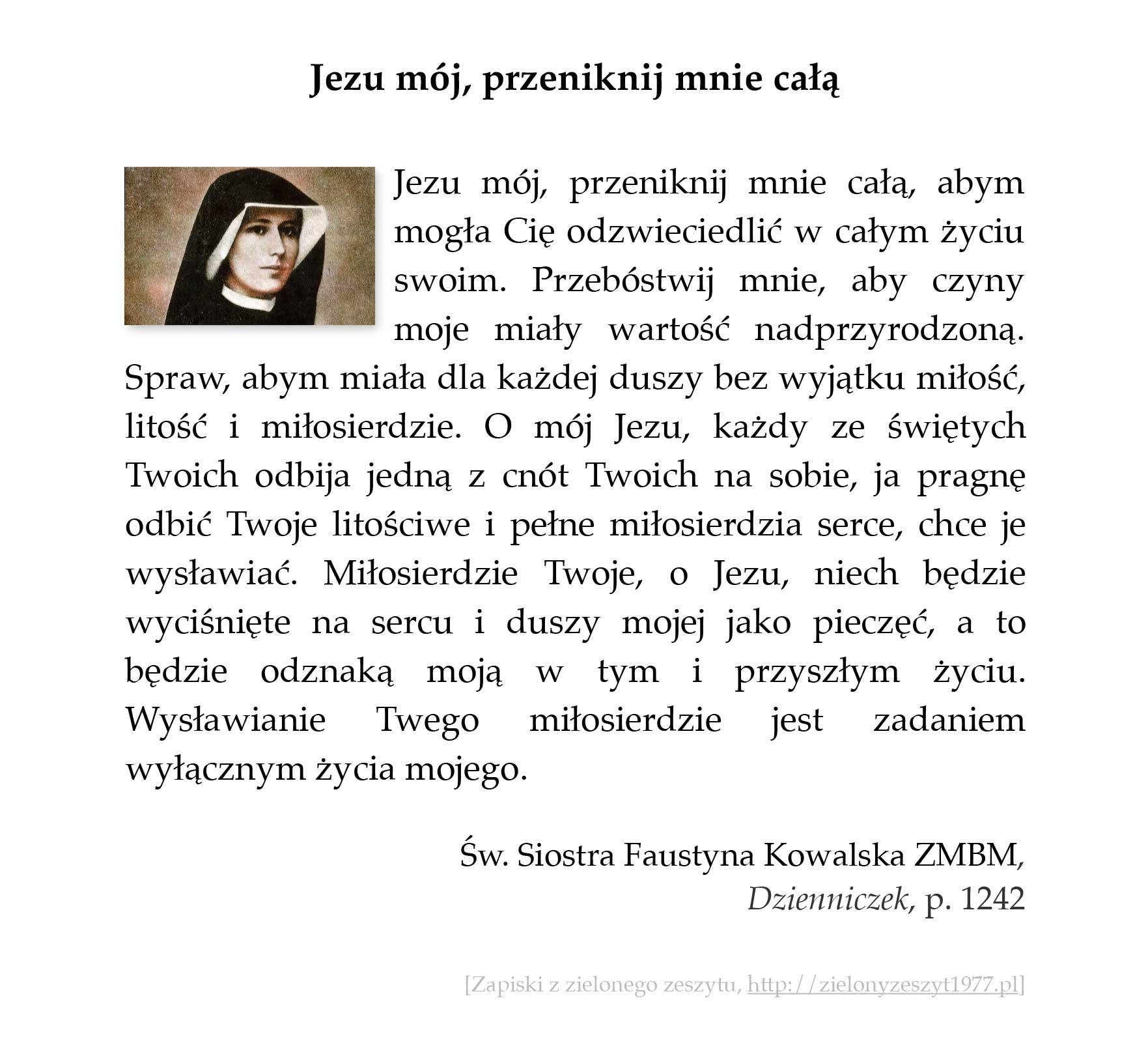 Jezu mój, przeniknij mnie całą; św. Faustyna Kowalska