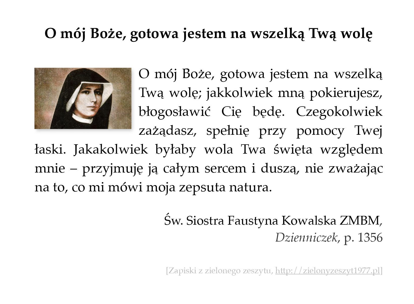 O mój Boże, gotowa jestem na wszelką Twą wolę, św. Faustyna Kowalska