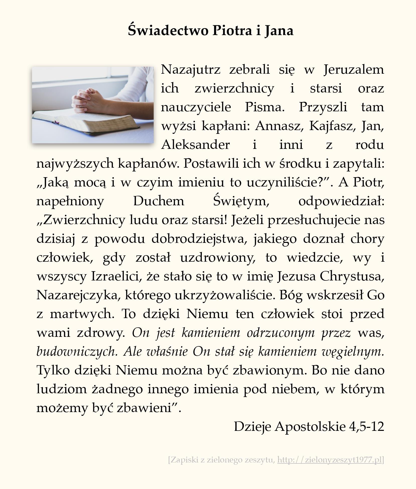 Świadectwo Piotra i Jana, Dzieje Apostolskie (#16)
