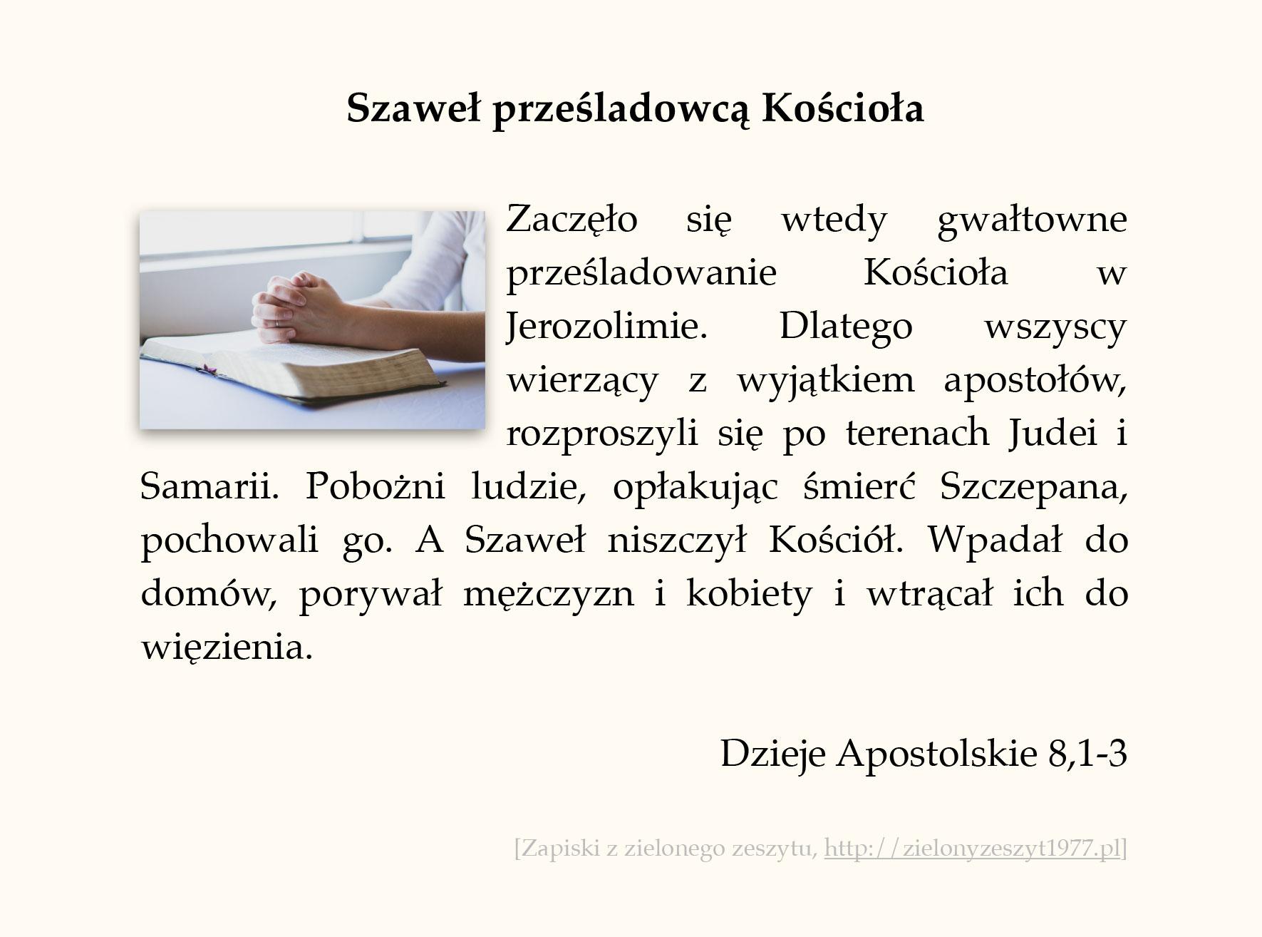 Szaweł prześladowcą Kościoła; Dzieje Apostolskie (#34)