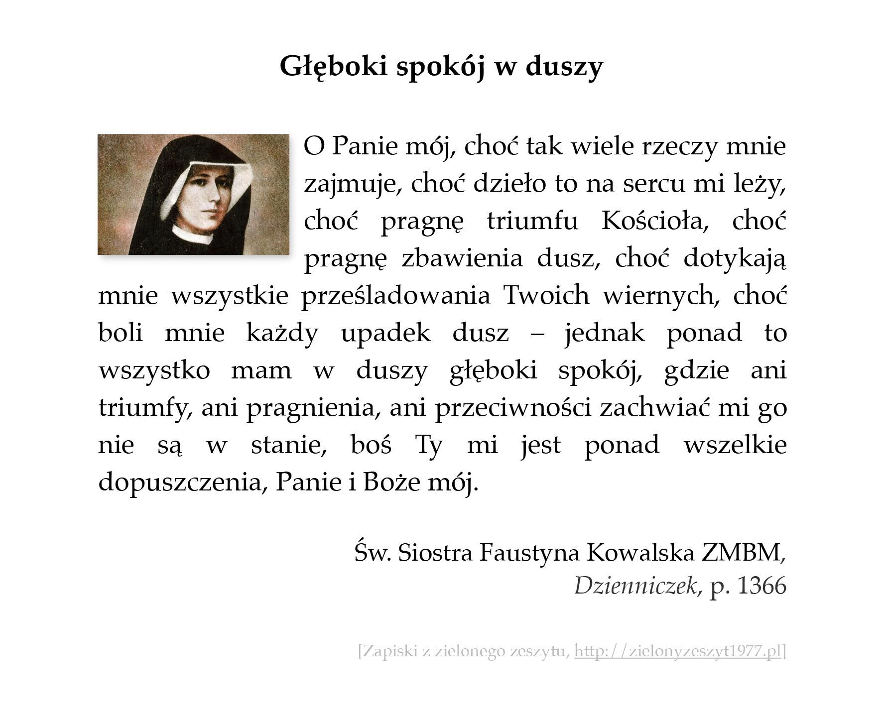 Głęboki spokój w duszy; św. Faustyna Kowalska