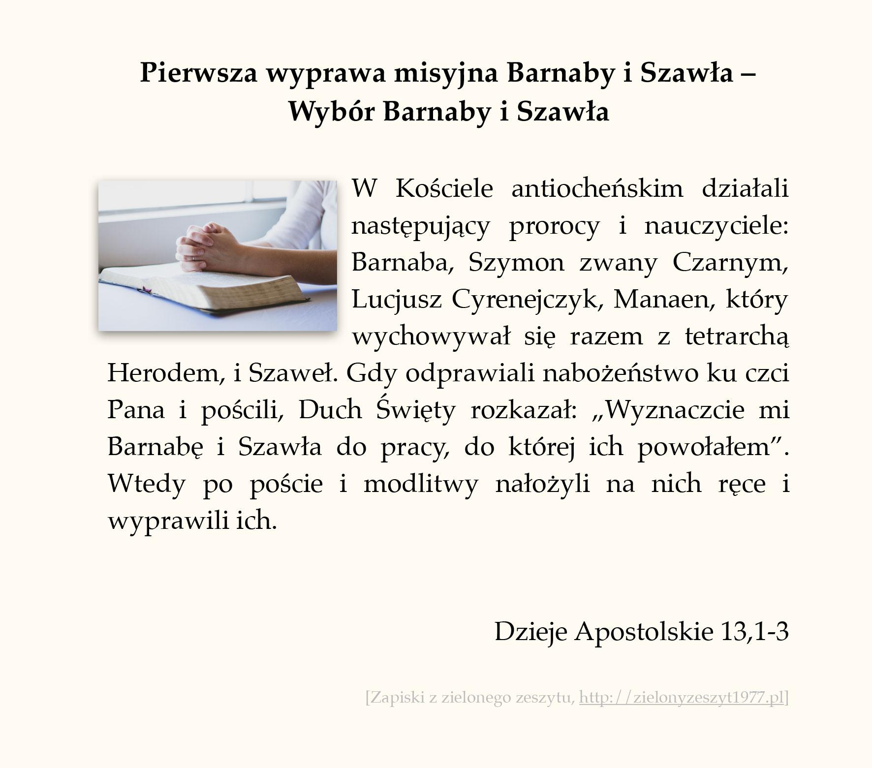 Pierwsza wyprawa misyjna Barnaby i Szawła - Wybór Barnaby i Szawła, Dzieje Apostolskie (#57)