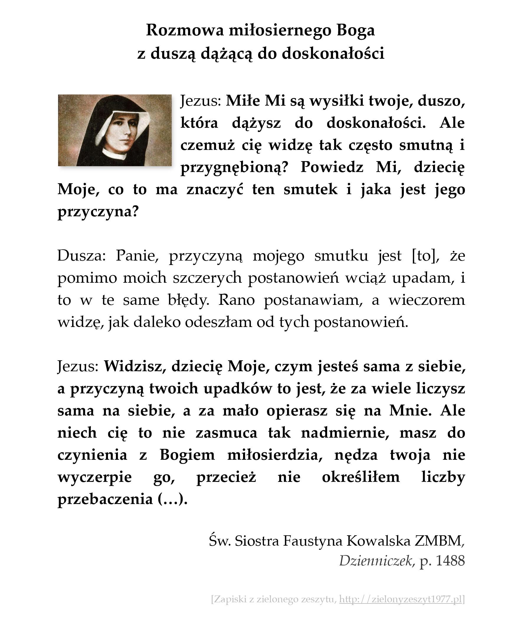 Rozmowa miłosiernego Boga z duszą dążącą do doskonałości; św. Faustyna Kowalska