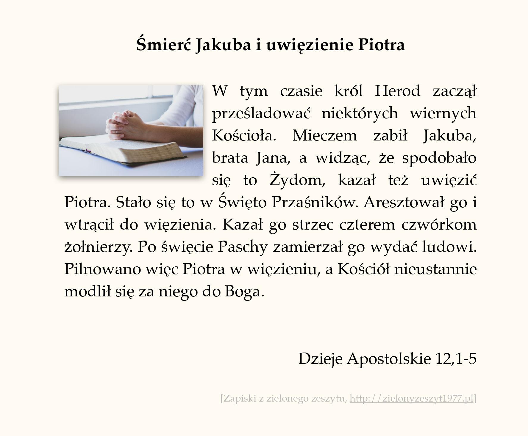 Śmierć Jakuba i uwięzienie Piotra; Dzieje Apostolskie (#53)