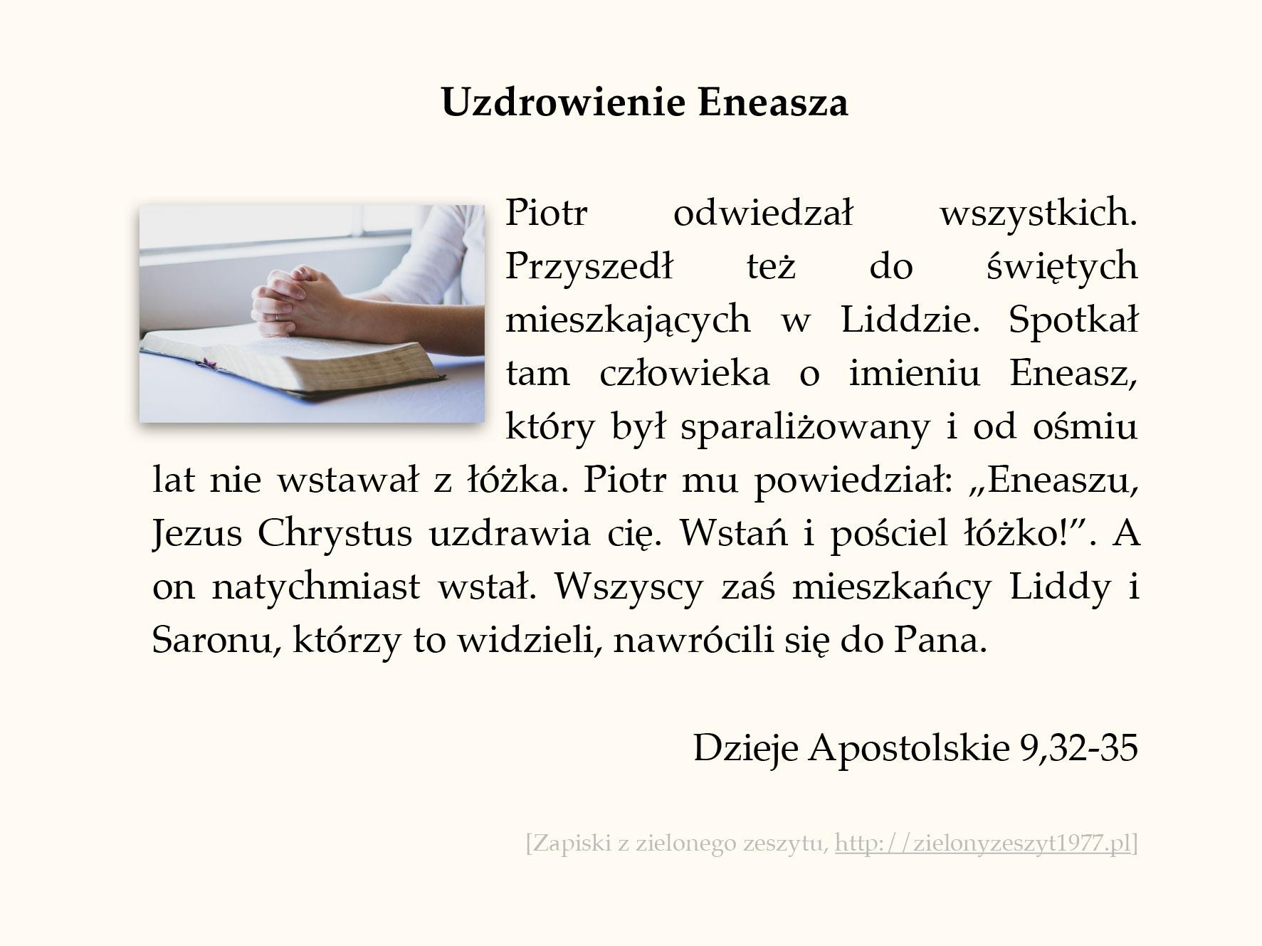 Uzdrowienie Eneasza; Dzieje Apostolskie (#43)